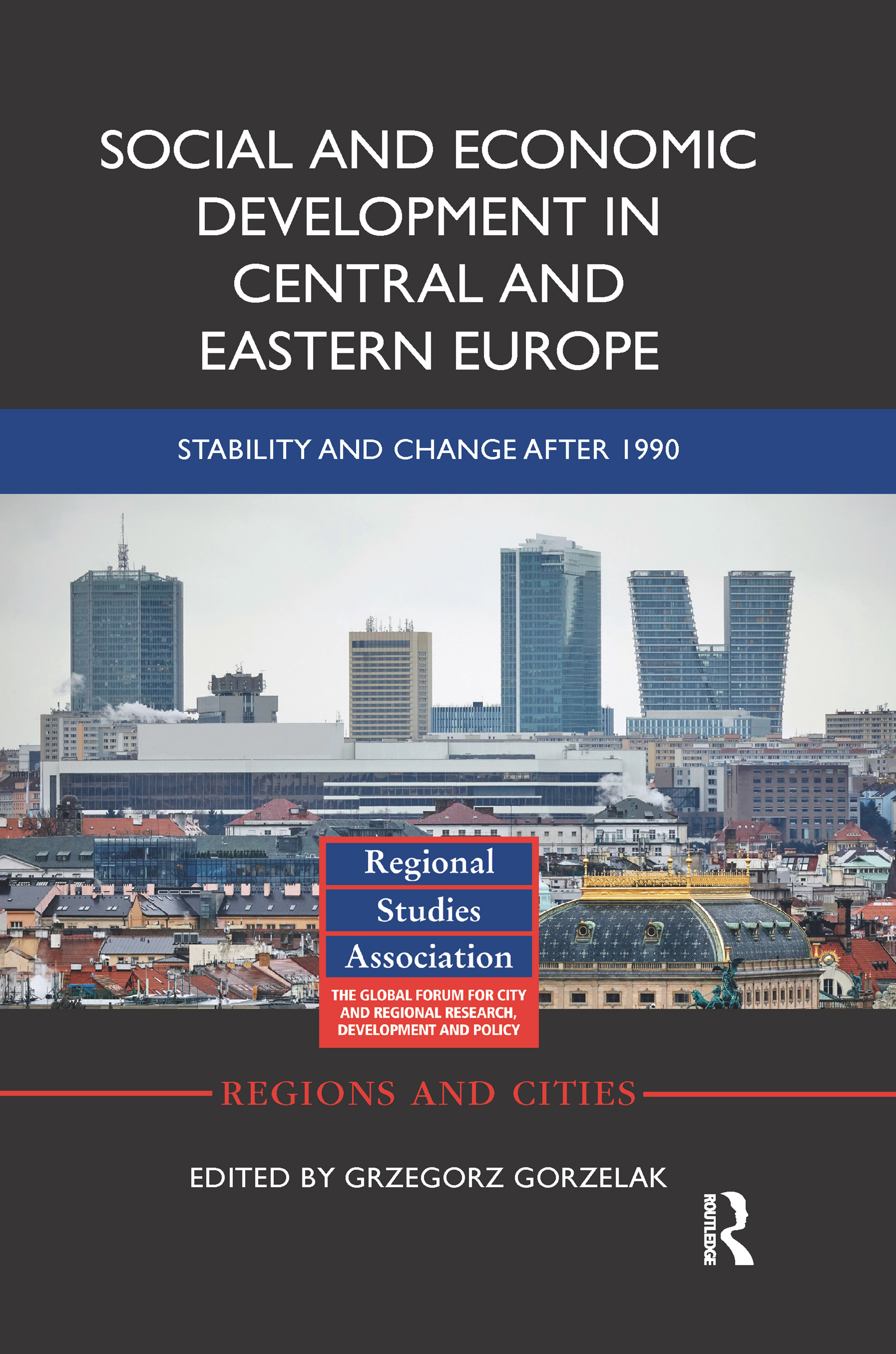 Social and Economic Development in Central and Eastern Europe