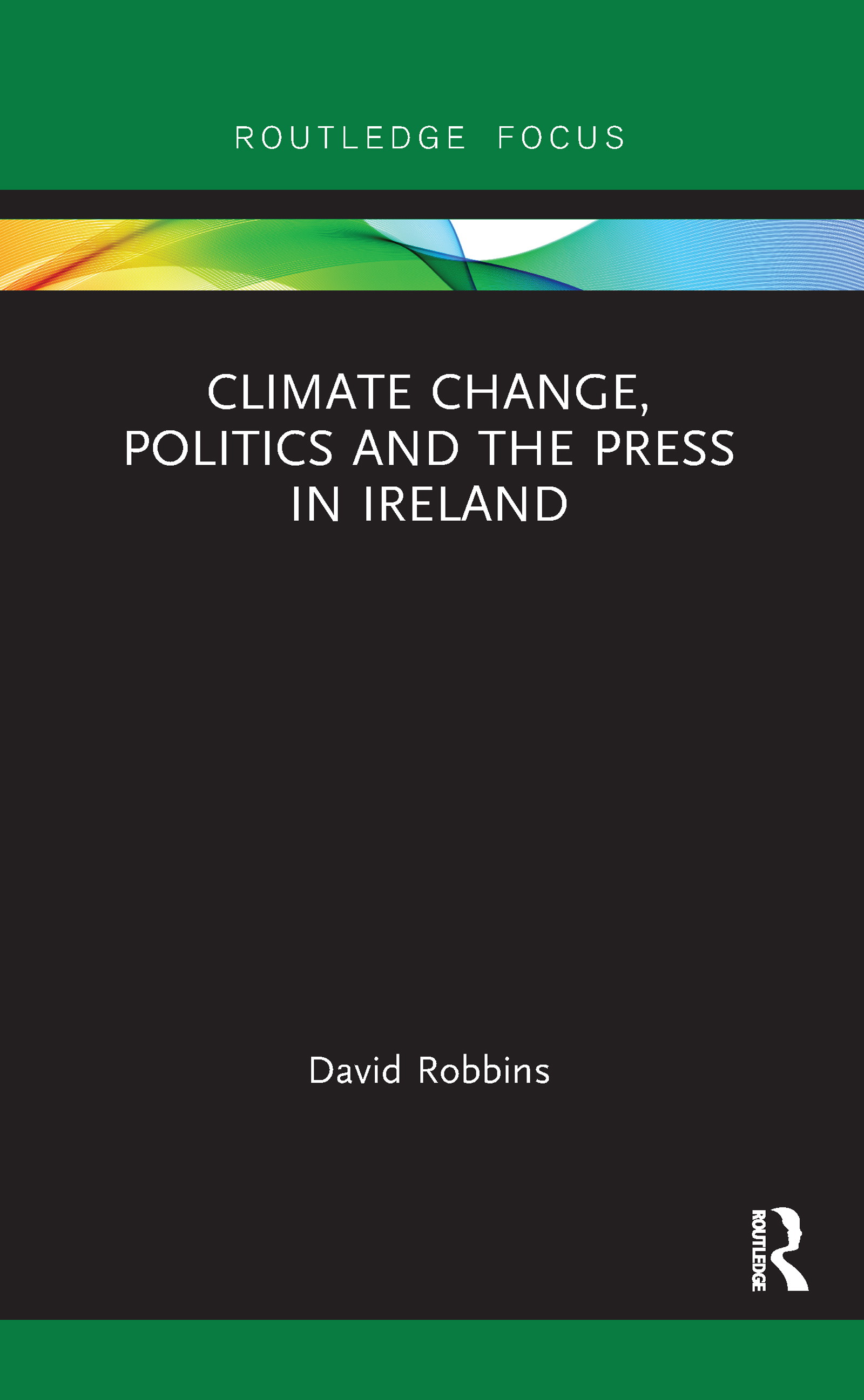 Climate Change, Politics and the Press in Ireland