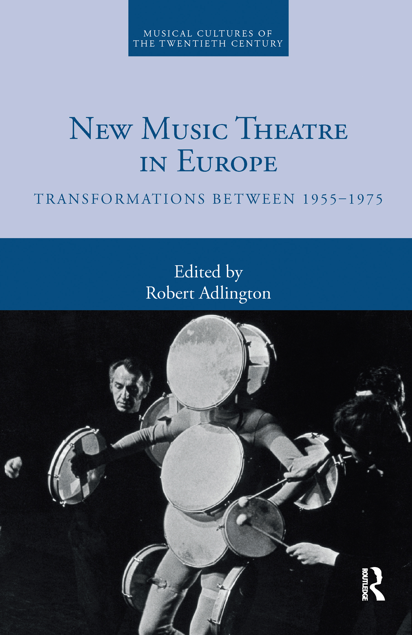 New Music Theatre in Europe