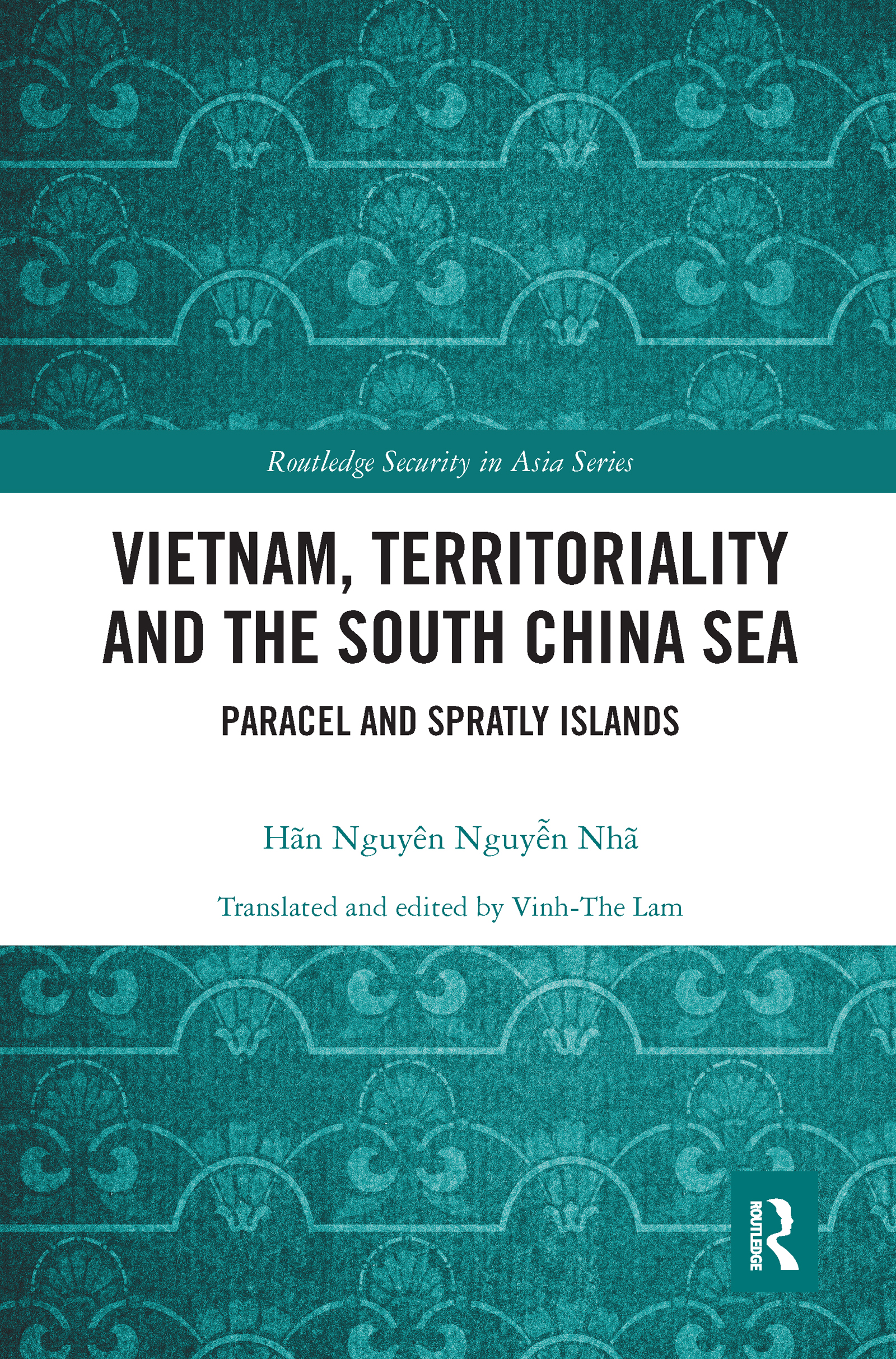 Vietnam, Territoriality and the South China Sea