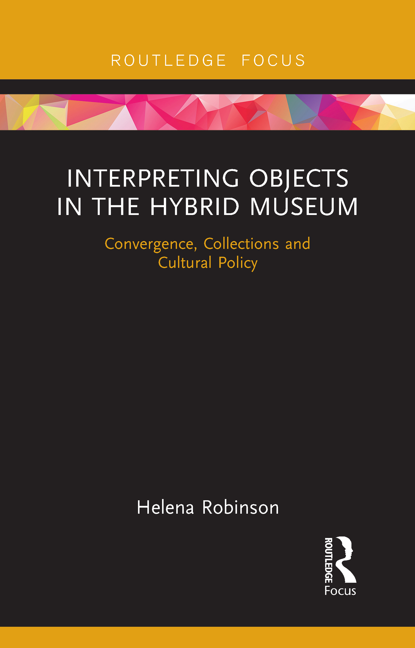 Interpreting Objects in the Hybrid Museum
