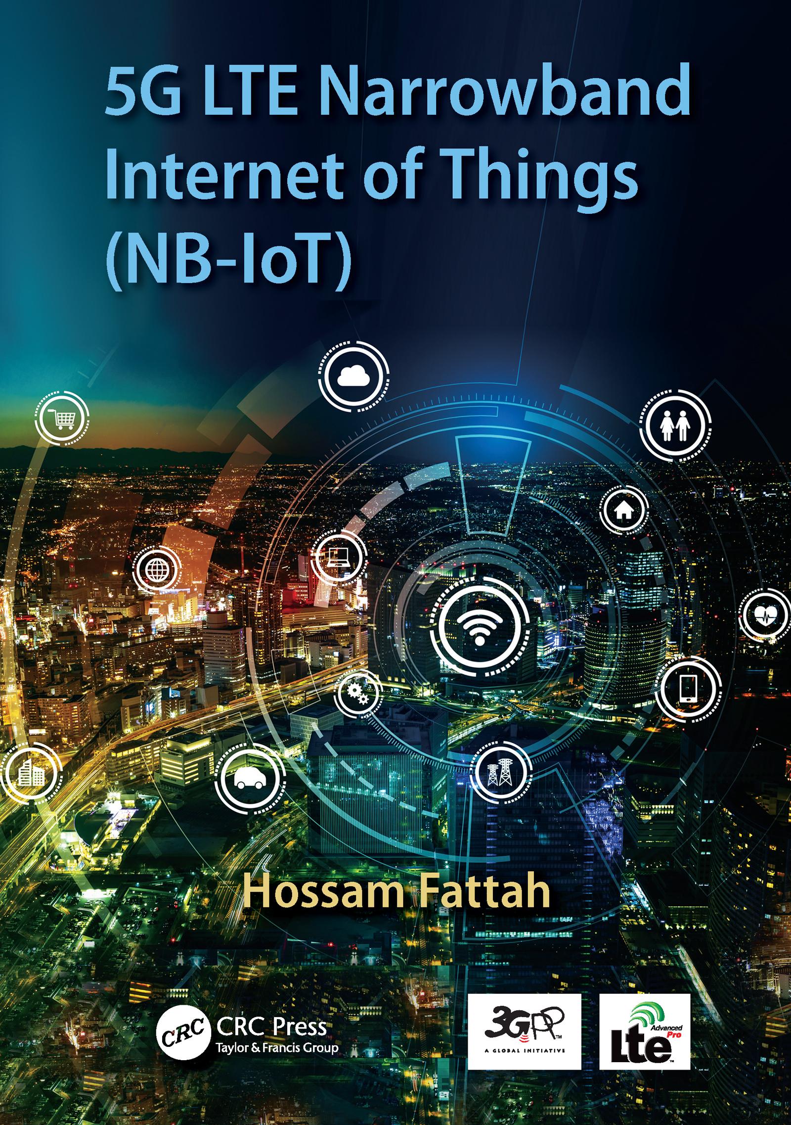 5G LTE Narrowband Internet of Things (NB-IoT)