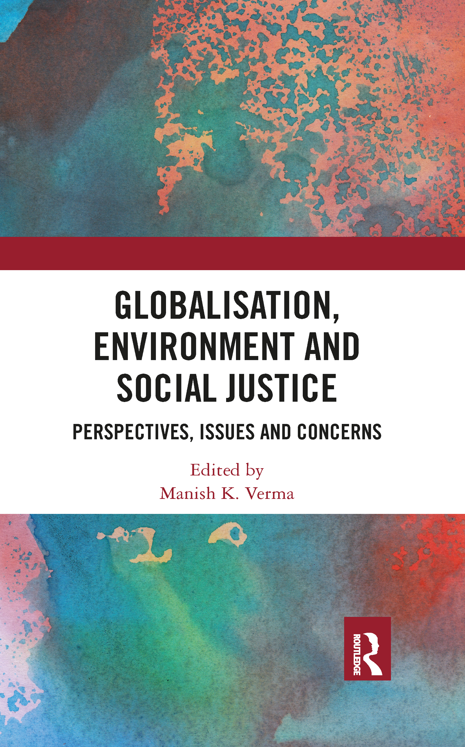 Globalisation, Environment and Social Justice