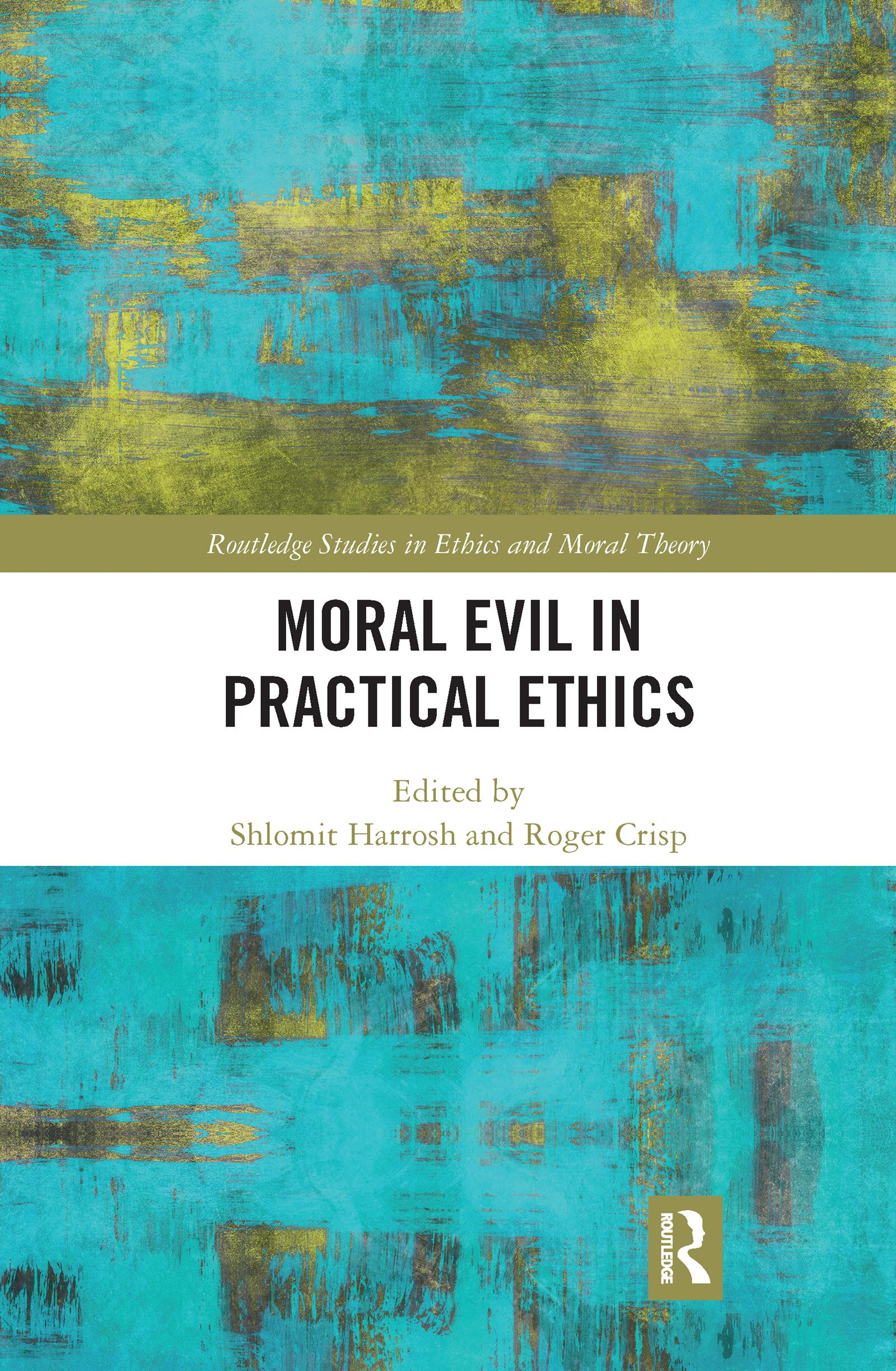 Moral Evil in Practical Ethics