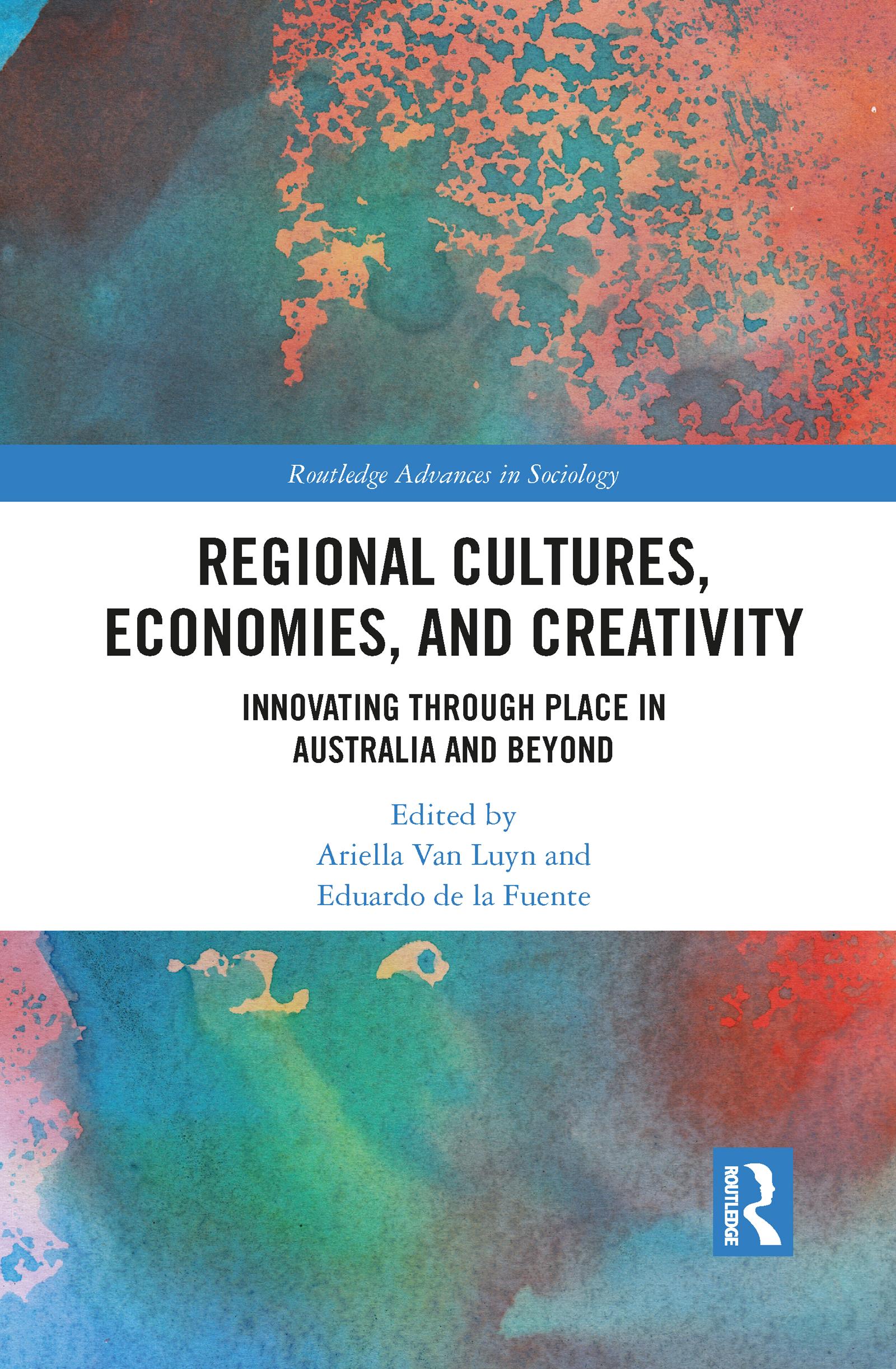 Regional Cultures, Economies, and Creativity