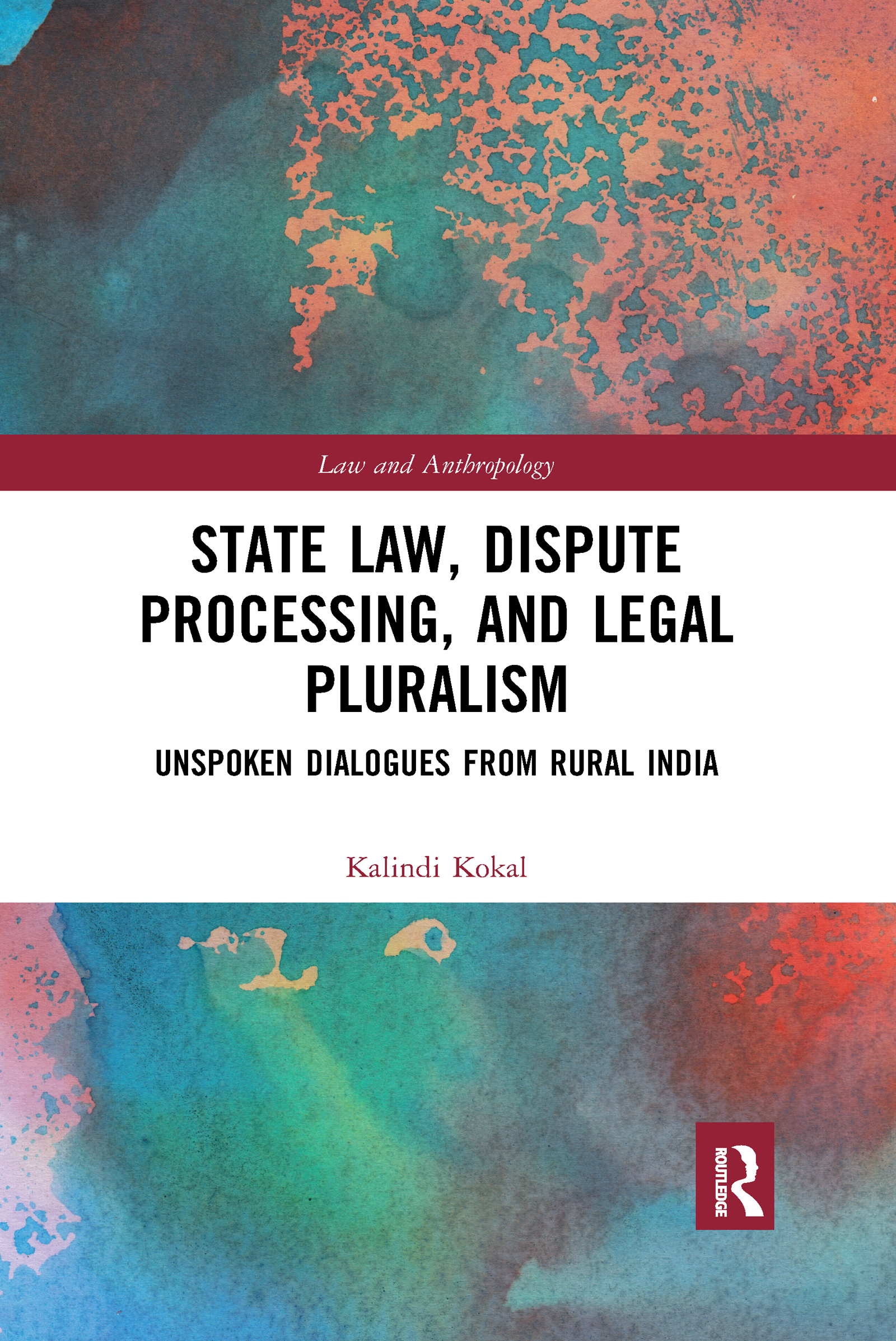 State Law, Dispute Processing And Legal Pluralism