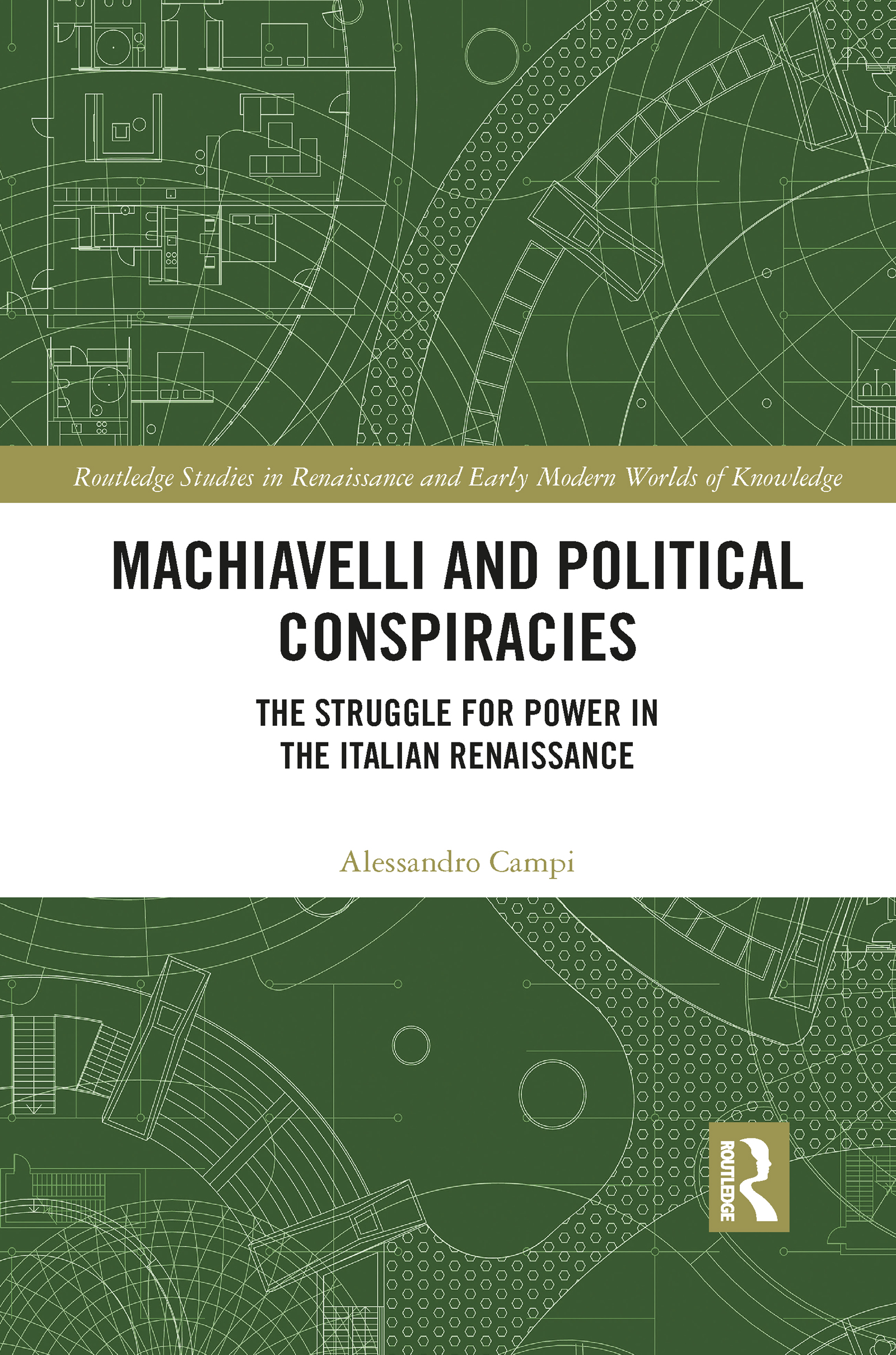 Machiavelli and Political Conspiracies