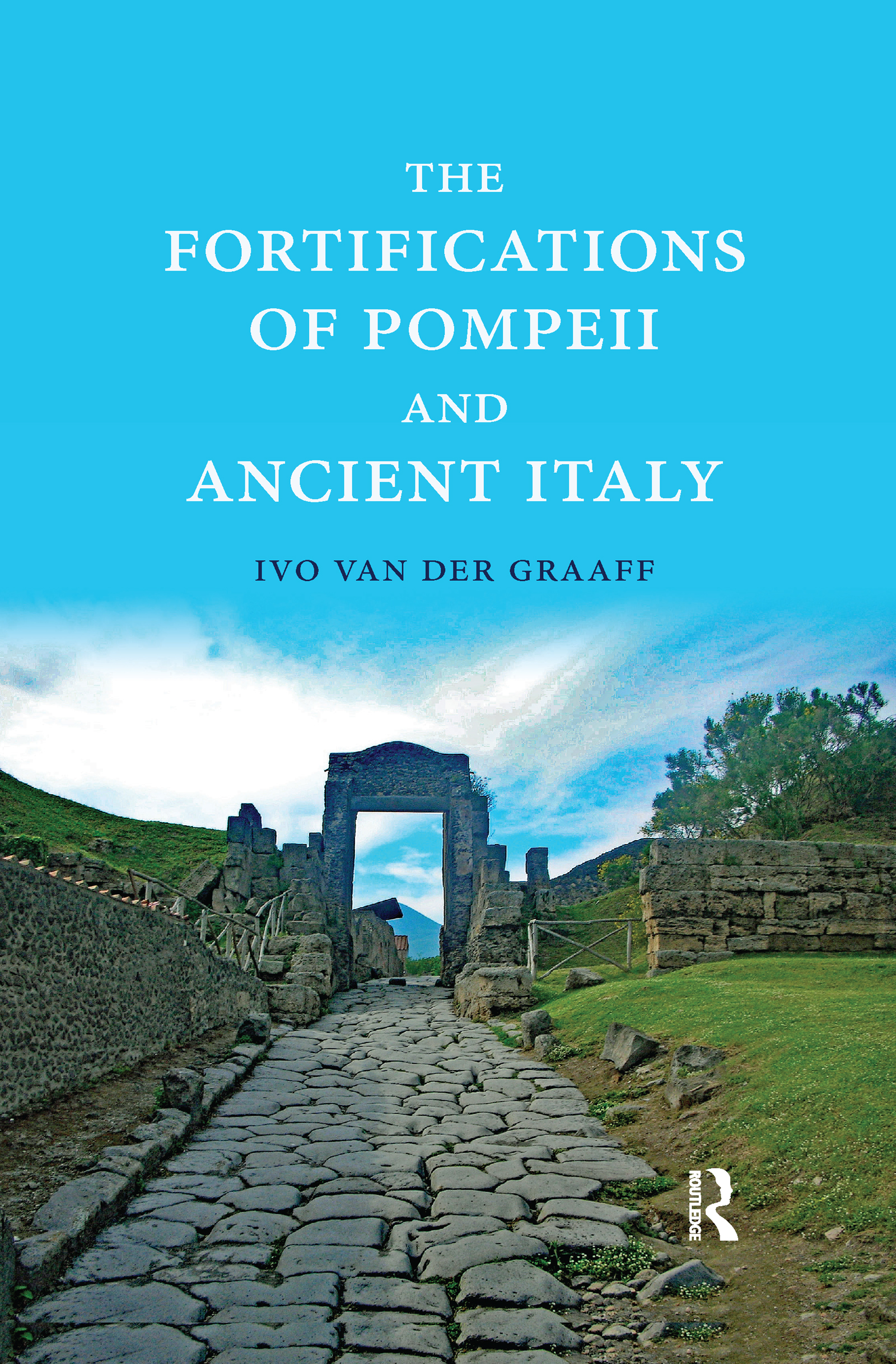 The Fortifications of Pompeii and Ancient Italy