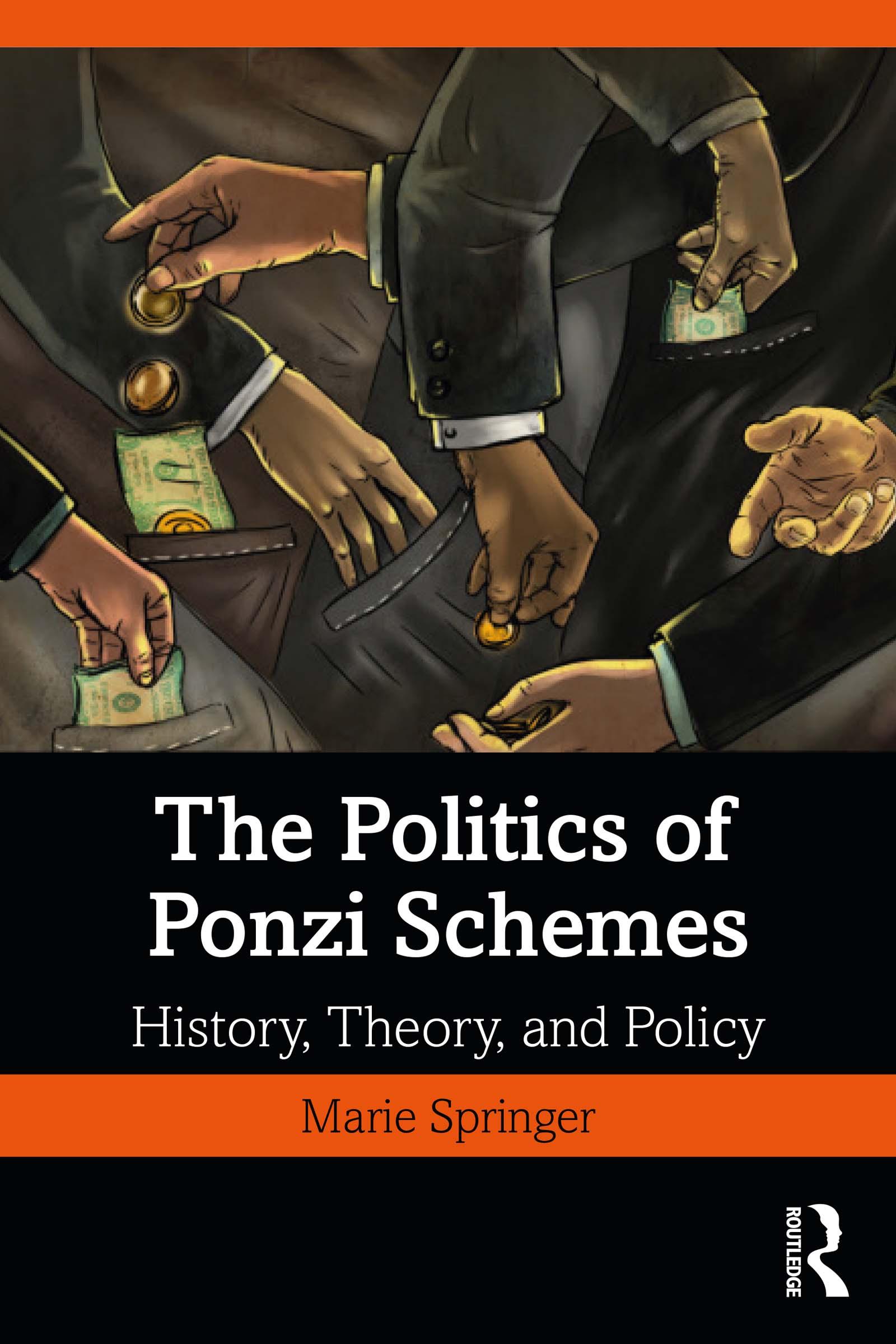The Politics of Ponzi Schemes