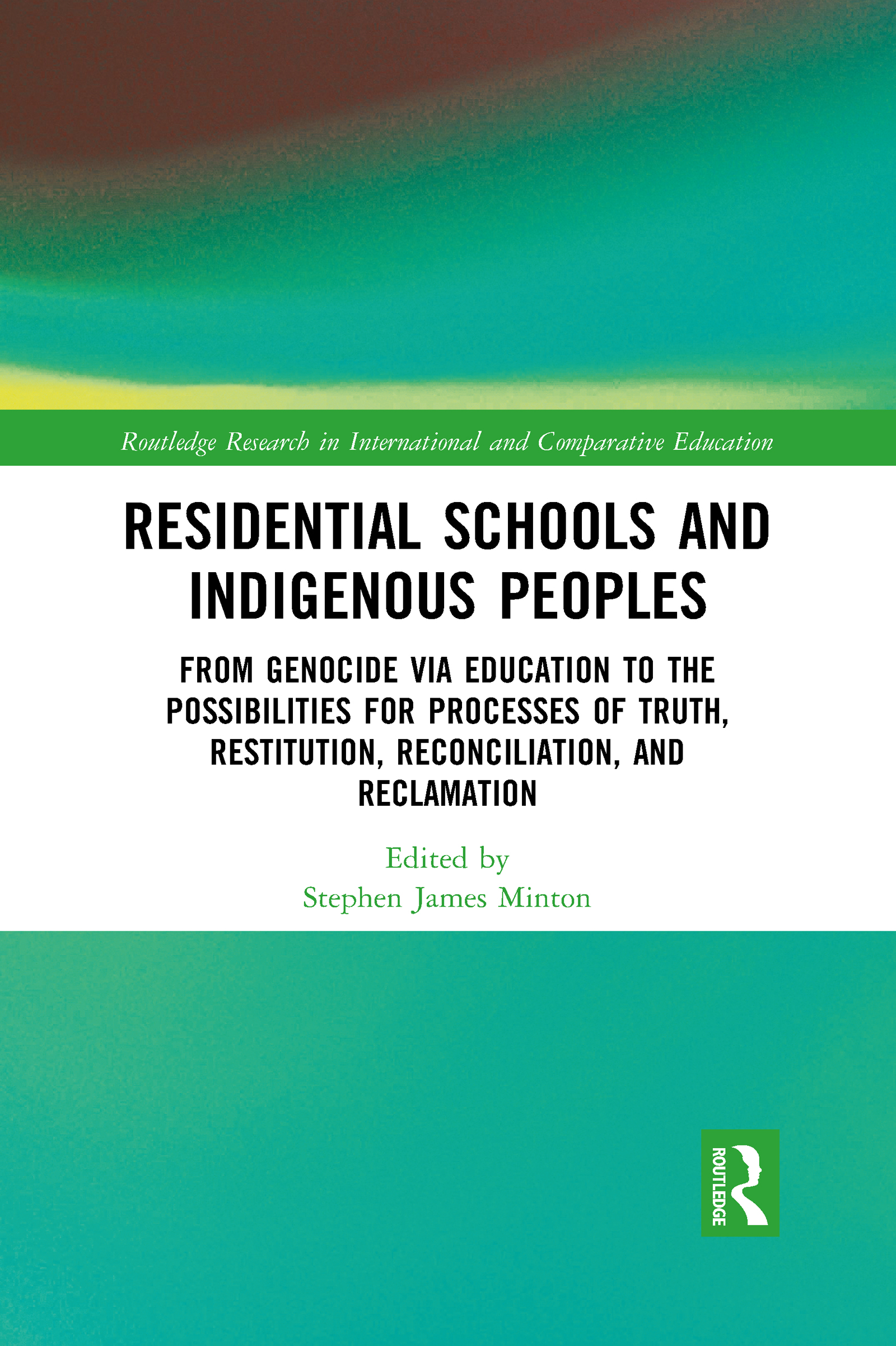 Residential Schools and Indigenous Peoples