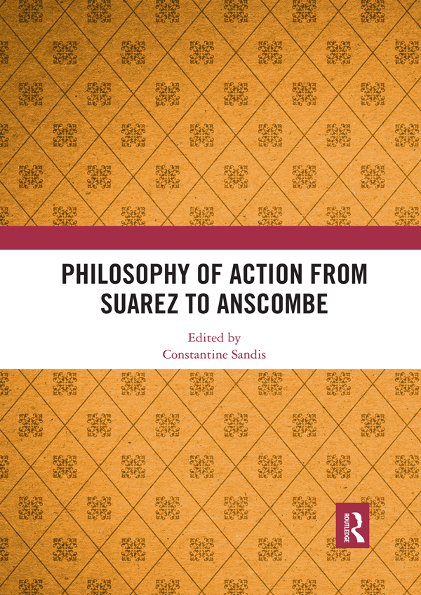 Philosophy of Action from Suarez to Anscombe book cover