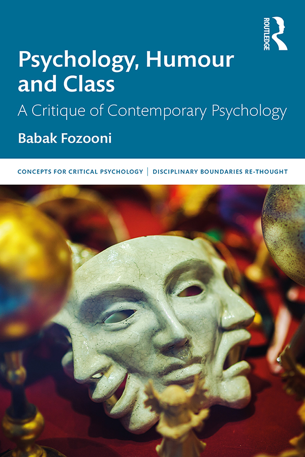 Psychology, Humour and Class: A Critique of Contemporary Psychology book cover