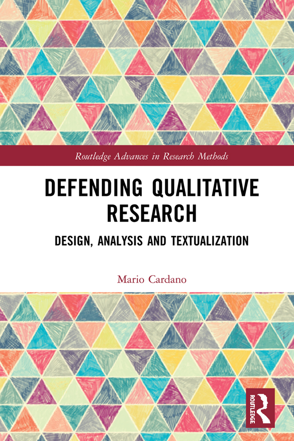 Defending Qualitative Research: Design, Analysis, and Textualization book cover