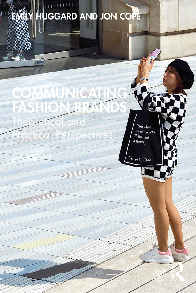 Communicating Fashion Brands: Theoretical and Practical Perspectives book cover