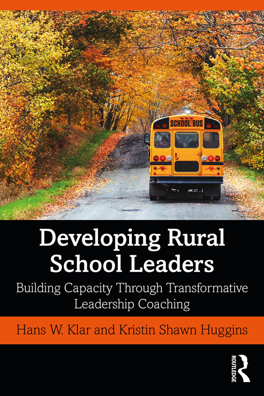 Developing Rural School Leaders: Building Capacity Through Transformative Leadership Coaching book cover