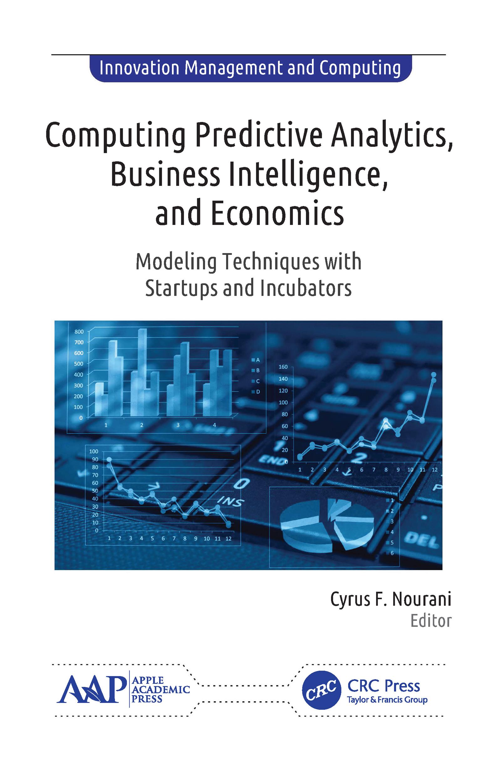 Computing Predictive Analytics, Business Intelligence, and Economics