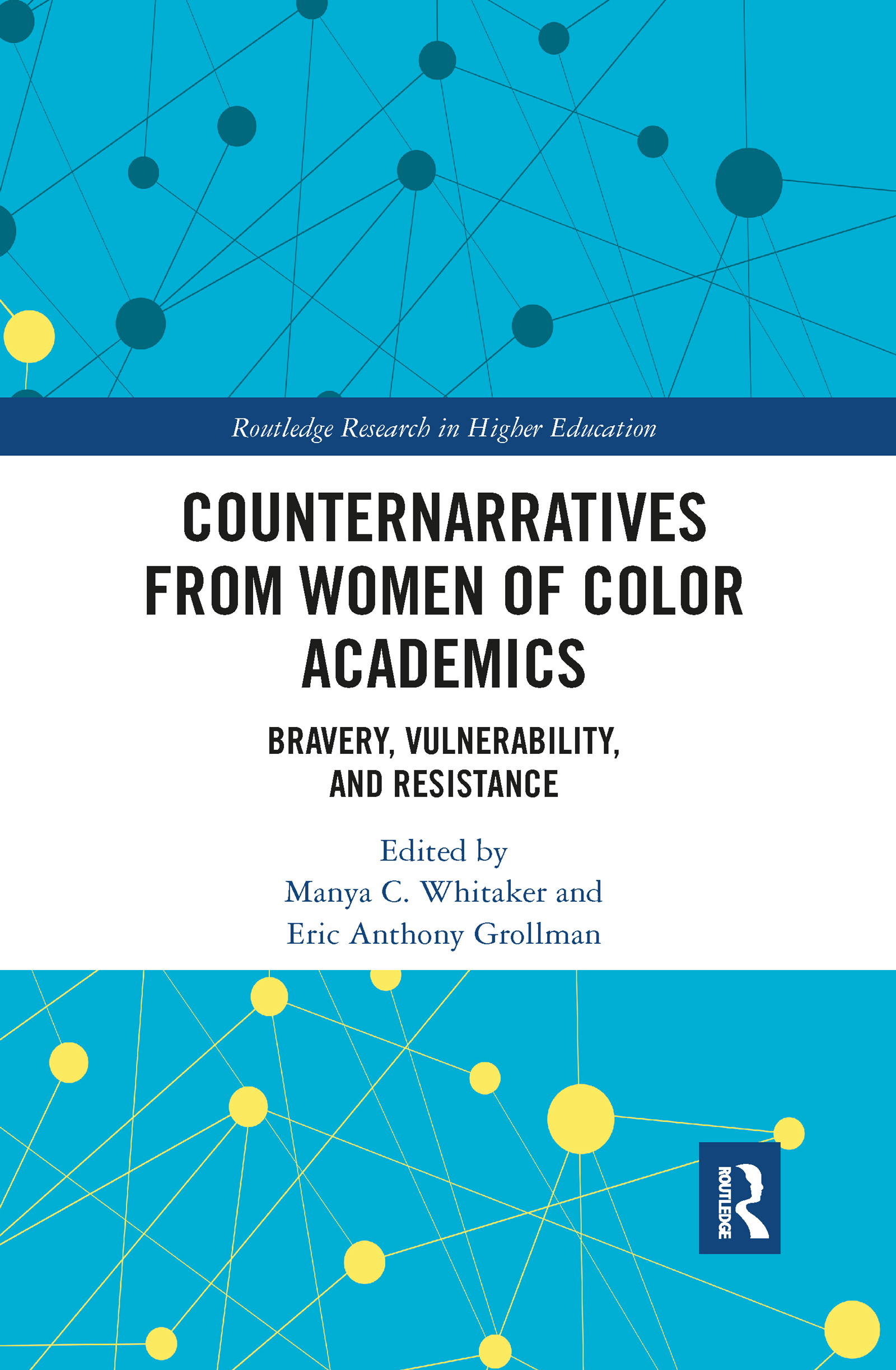 Counternarratives from Women of Color Academics
