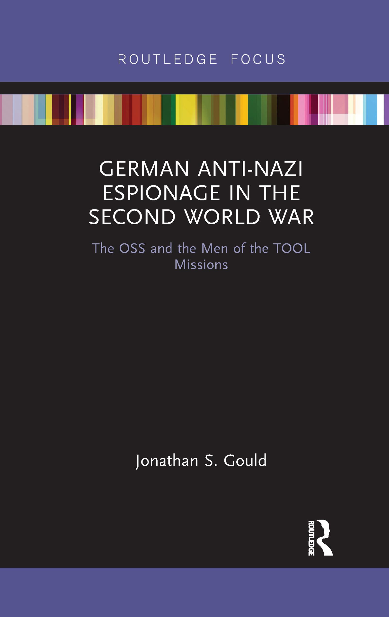 German Anti-Nazi Espionage in the Second World War