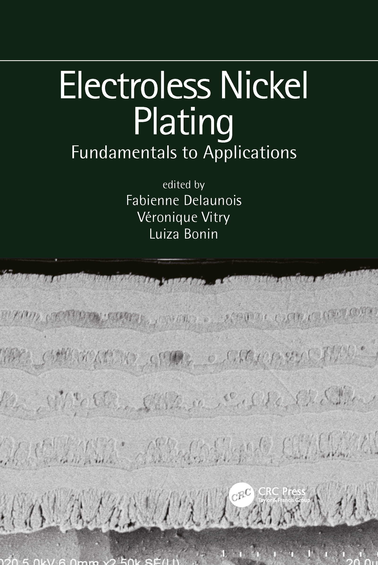 Electroless Nickel Plating: Fundamentals to Applications