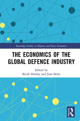 The Economics of the Global Defence Industry book cover