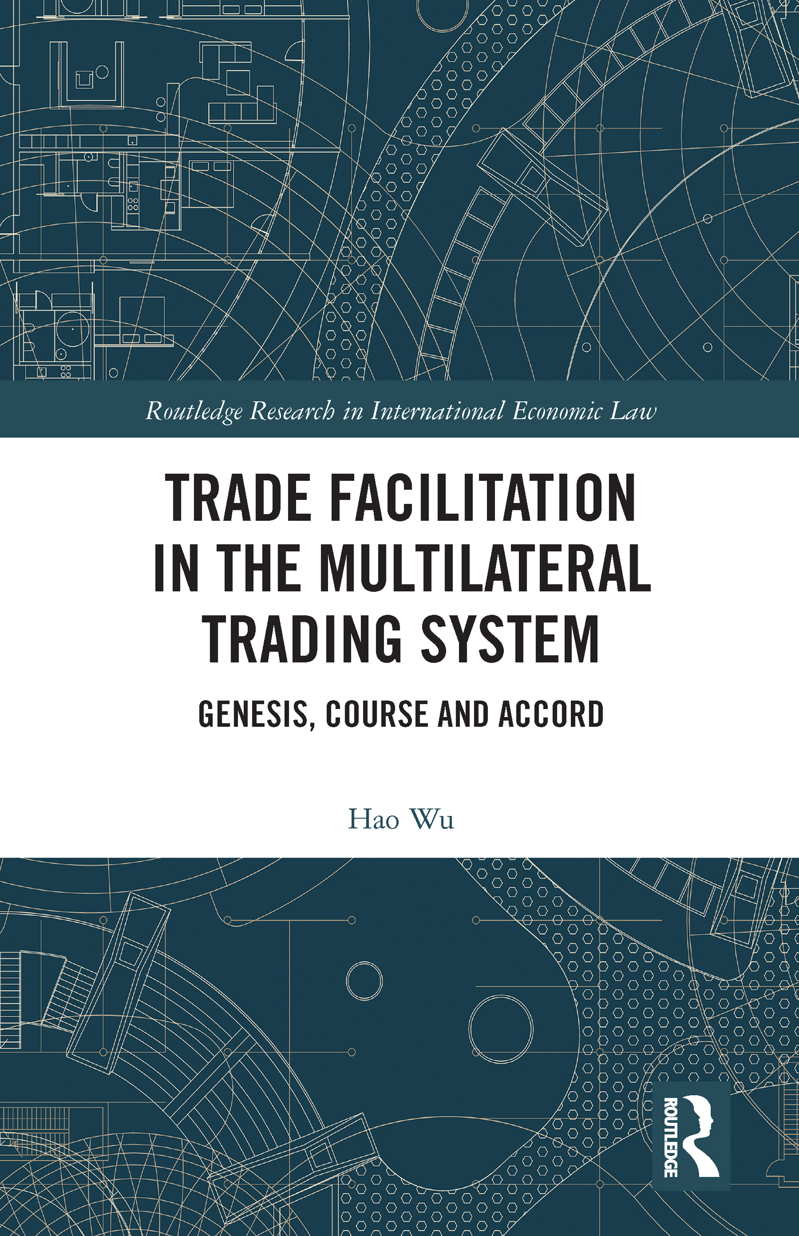 Trade Facilitation in the Multilateral Trading System