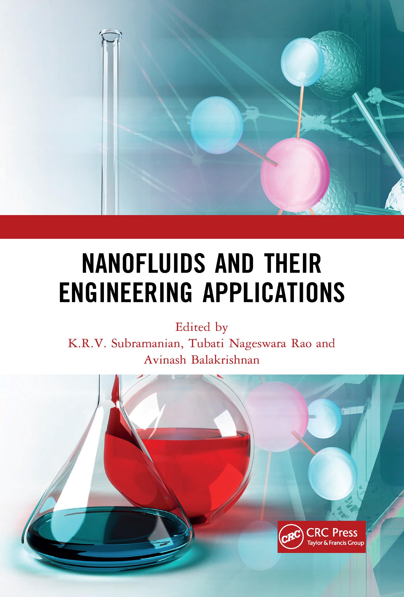 Nanofluids and Their Engineering Applications