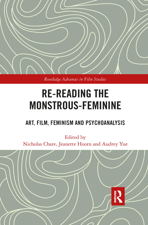 Re-reading the Monstrous-Feminine
