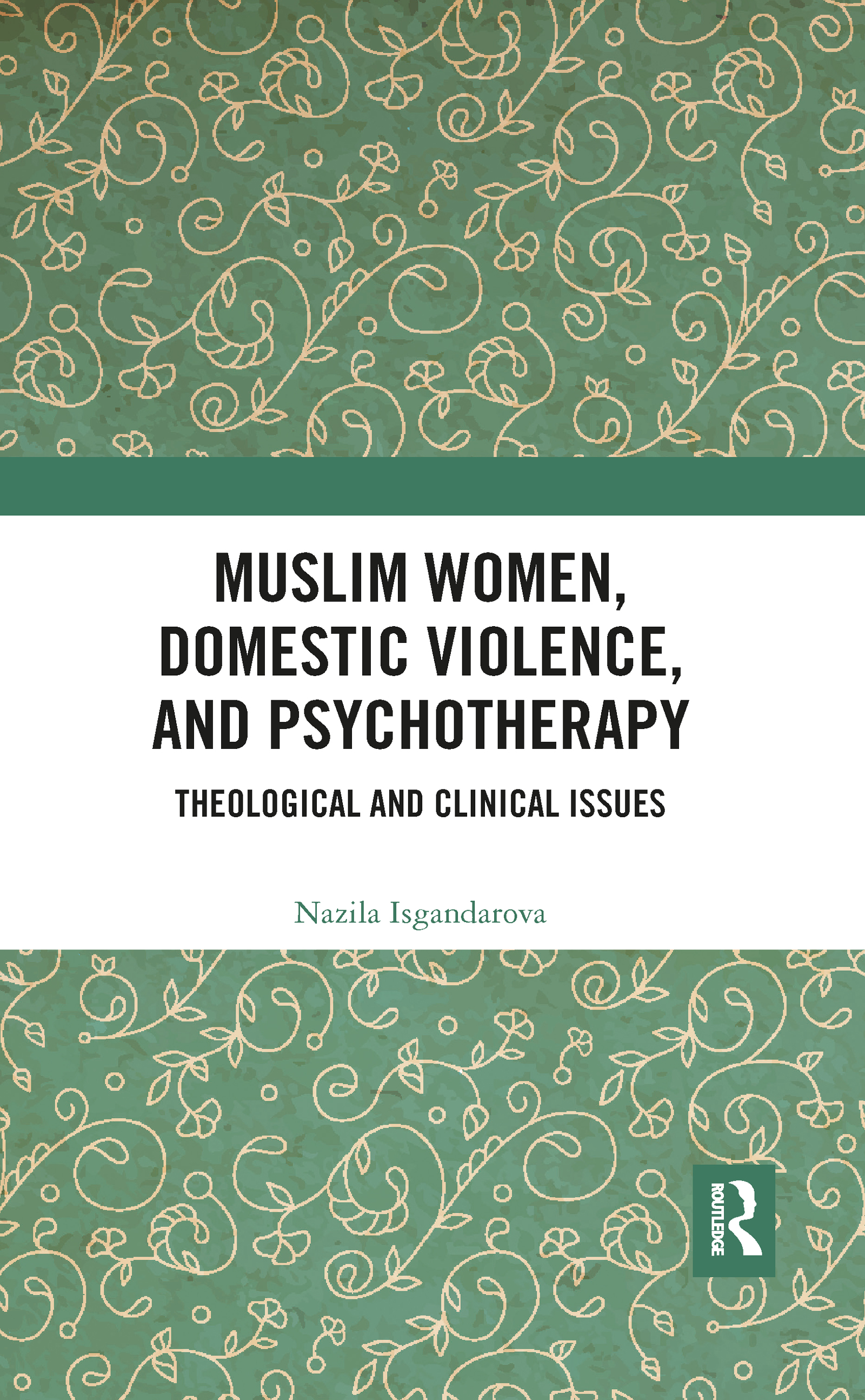 Muslim Women, Domestic Violence, and Psychotherapy