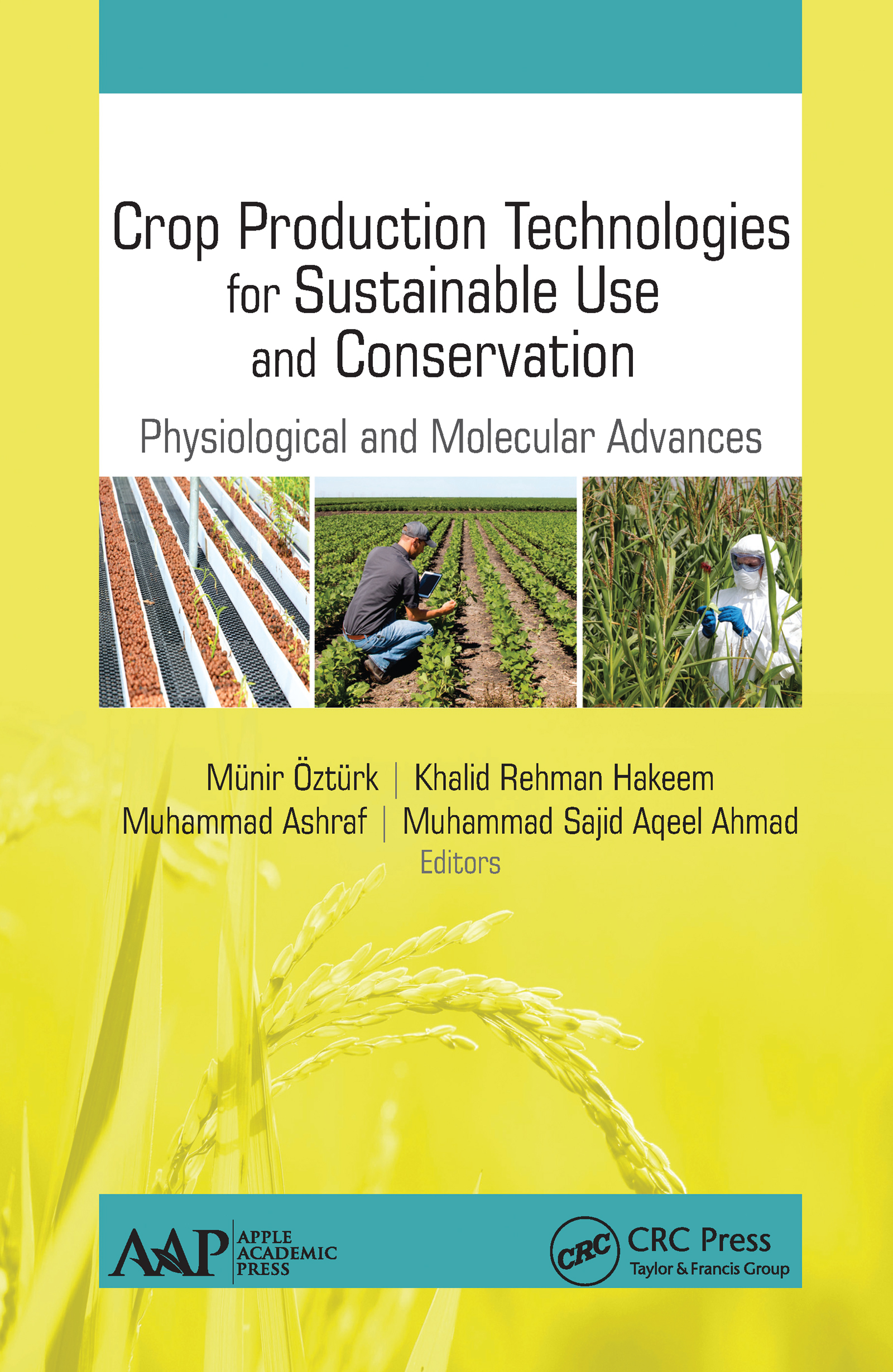 Crop Production Technologies for Sustainable Use and Conservation