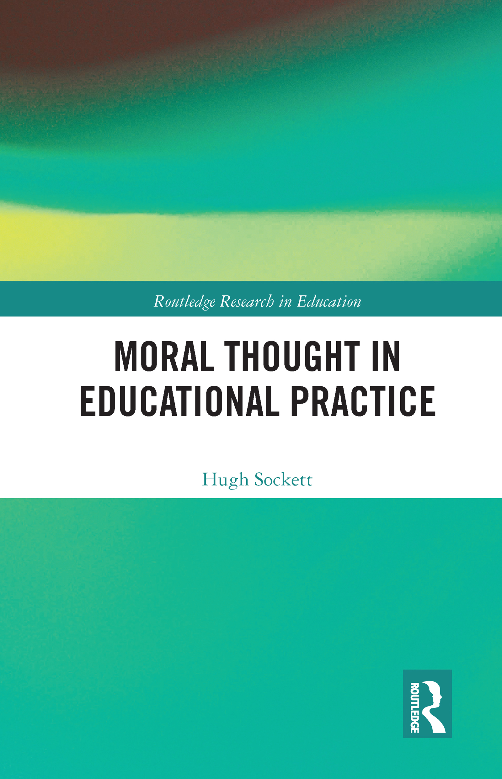 Moral Thought in Educational Practice