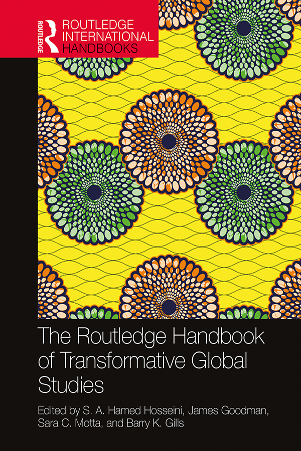 The Routledge Handbook of Transformative Global Studies