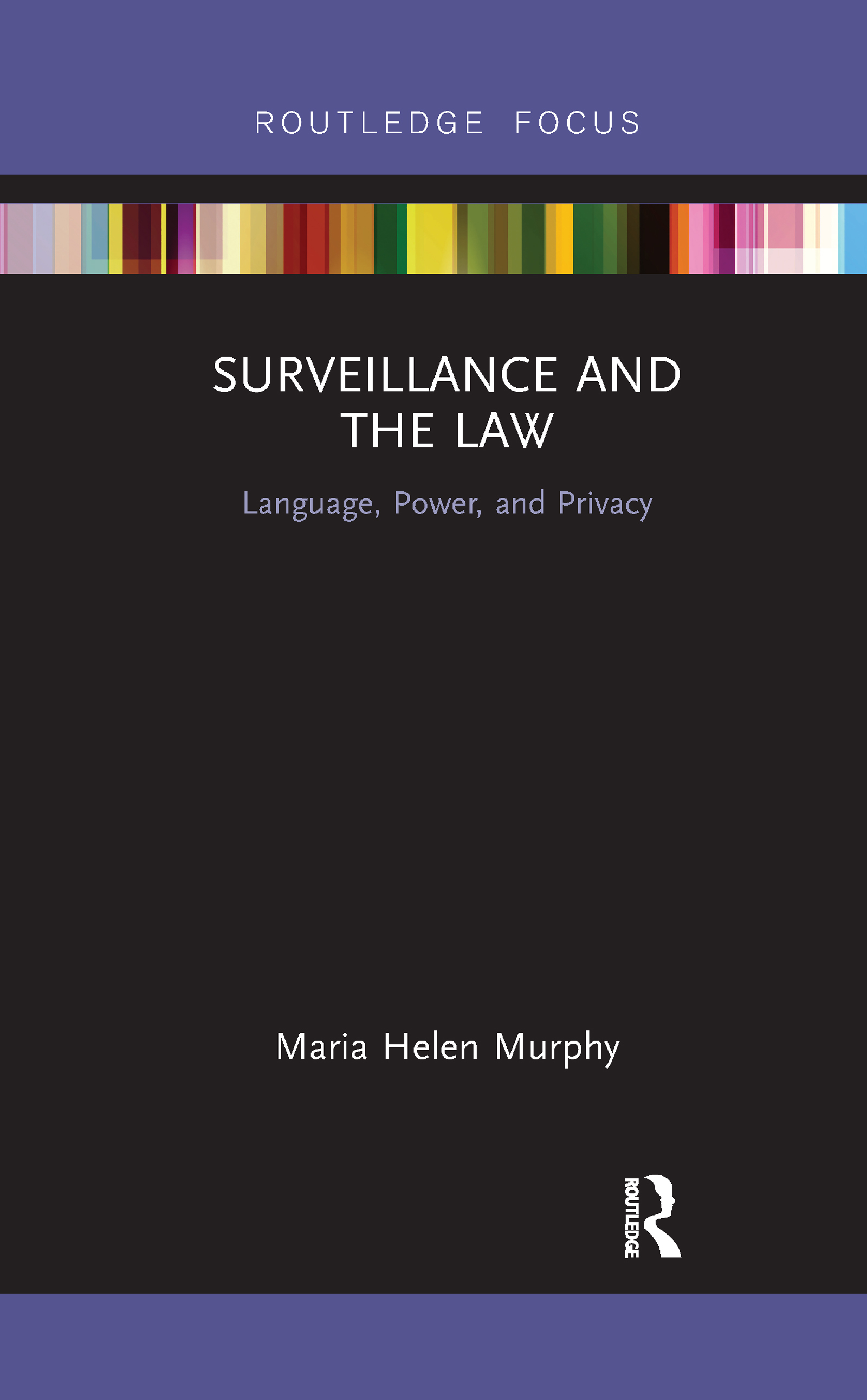 Surveillance and the Law