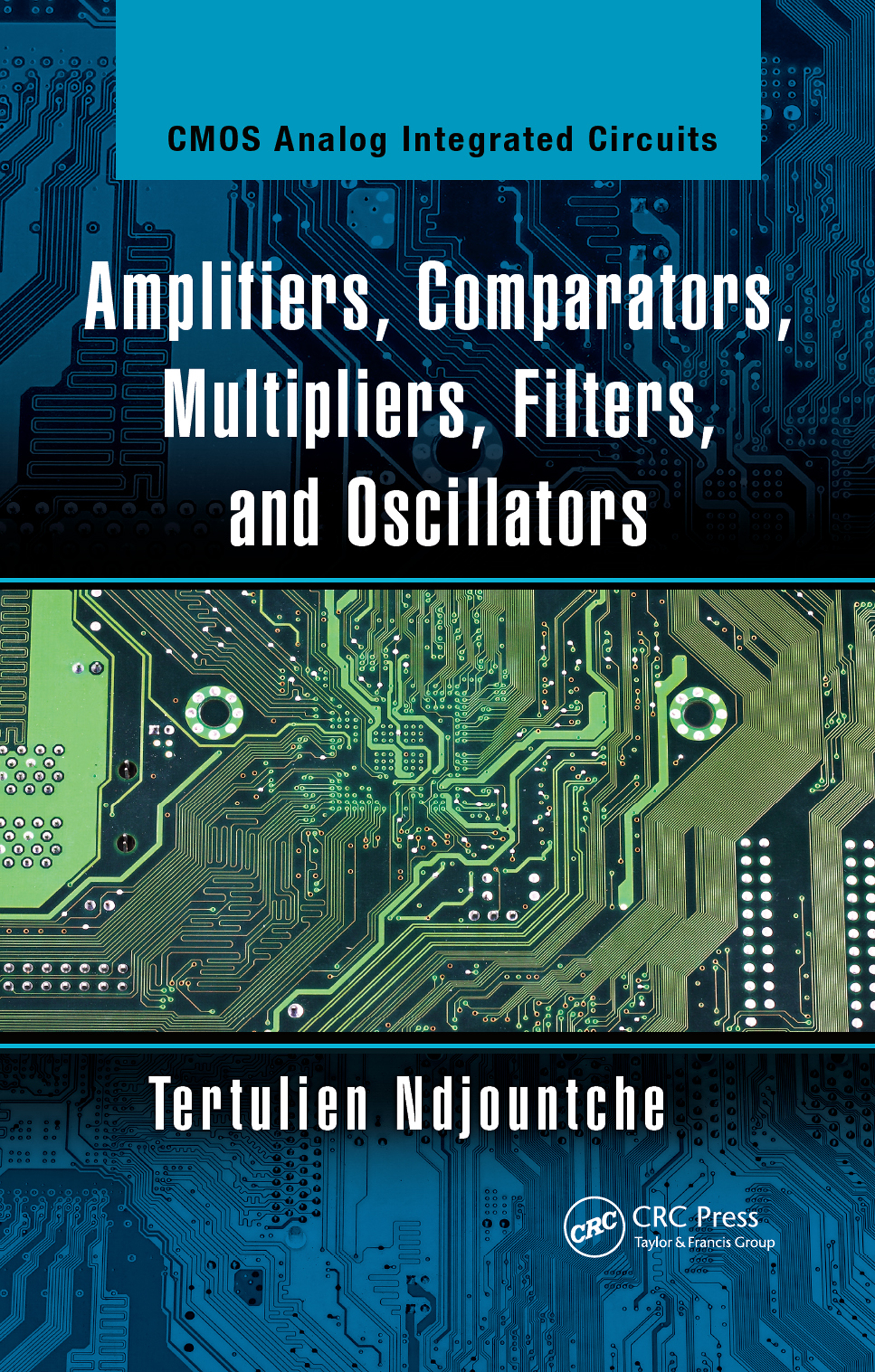 Amplifiers, Comparators, Multipliers, Filters, and Oscillators