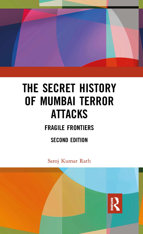 The Secret History of Mumbai Terror Attacks