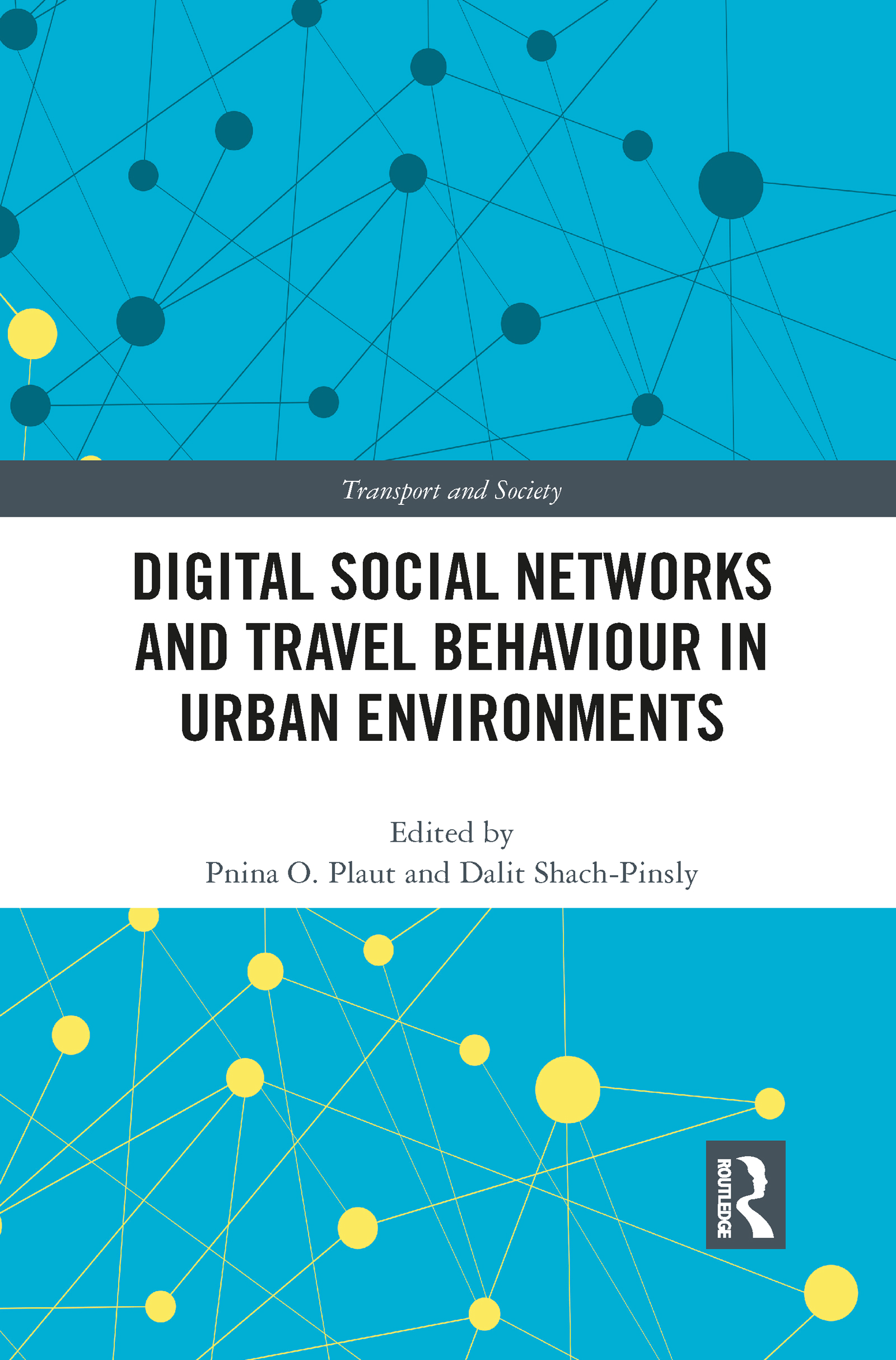 Digital Social Networks and Travel Behaviour in Urban Environments