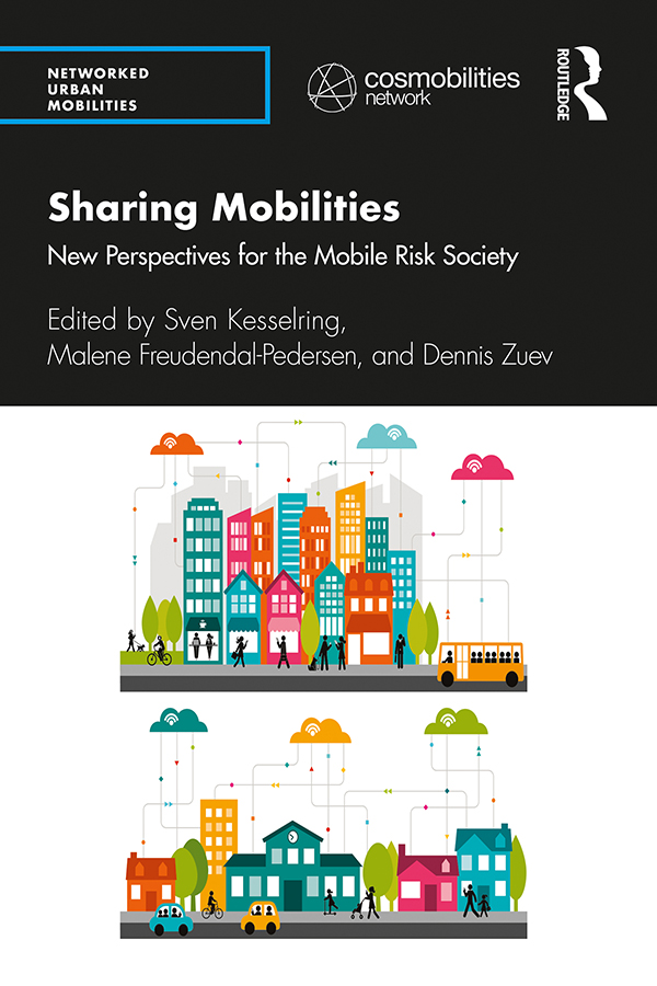 Sharing Mobilities: New Perspectives for the Mobile Risk Society book cover