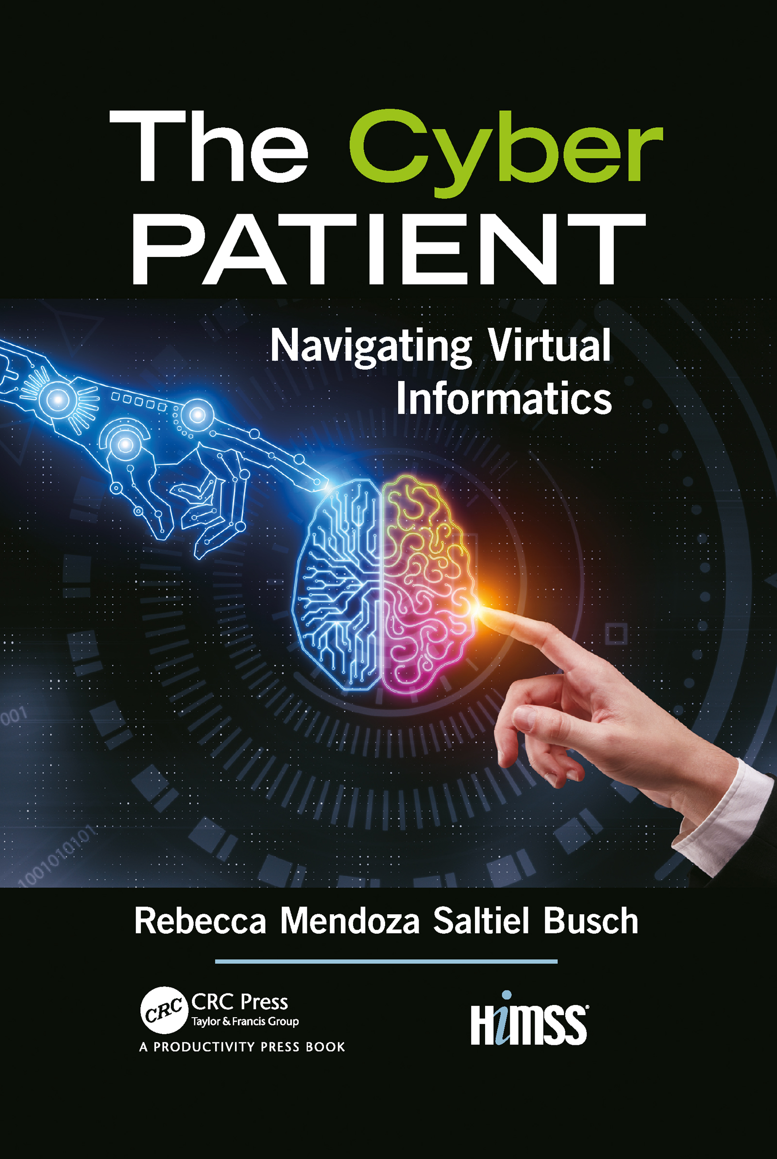 The Cyber Patient