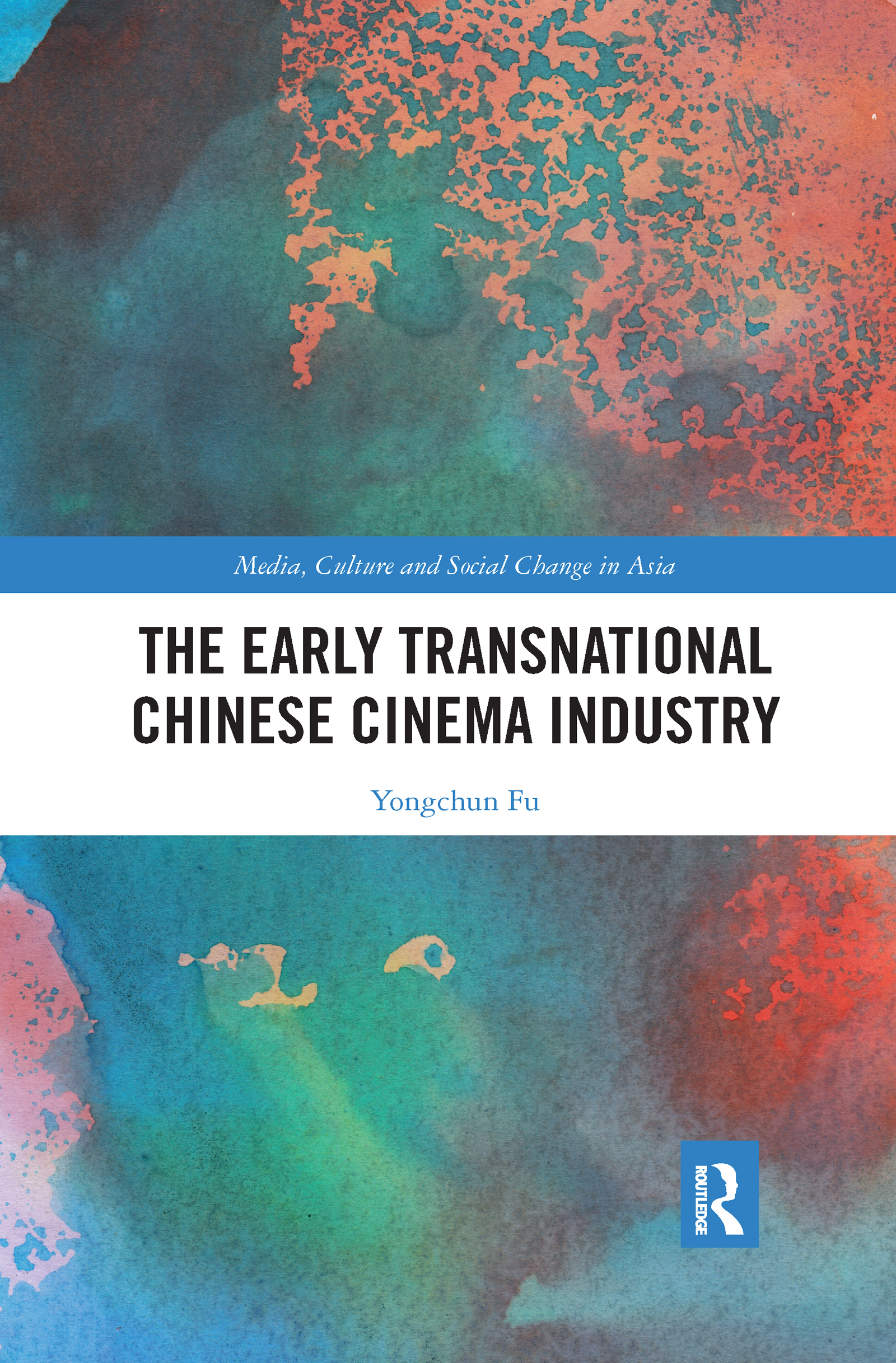 The Early Transnational Chinese Cinema Industry