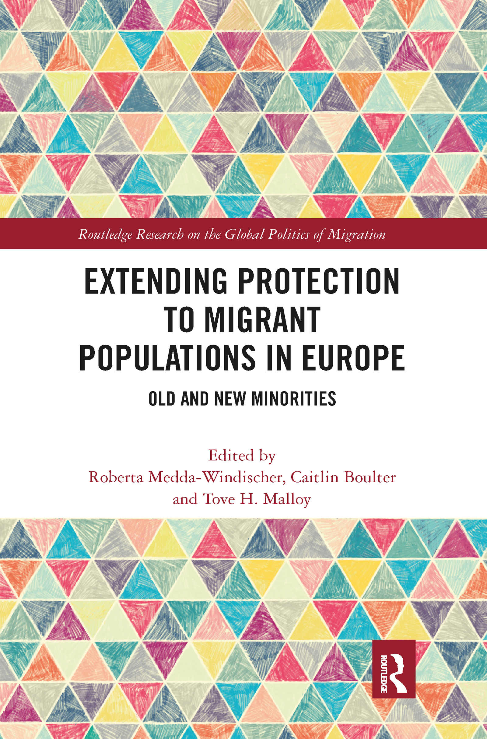 Extending Protection to Migrant Populations in Europe
