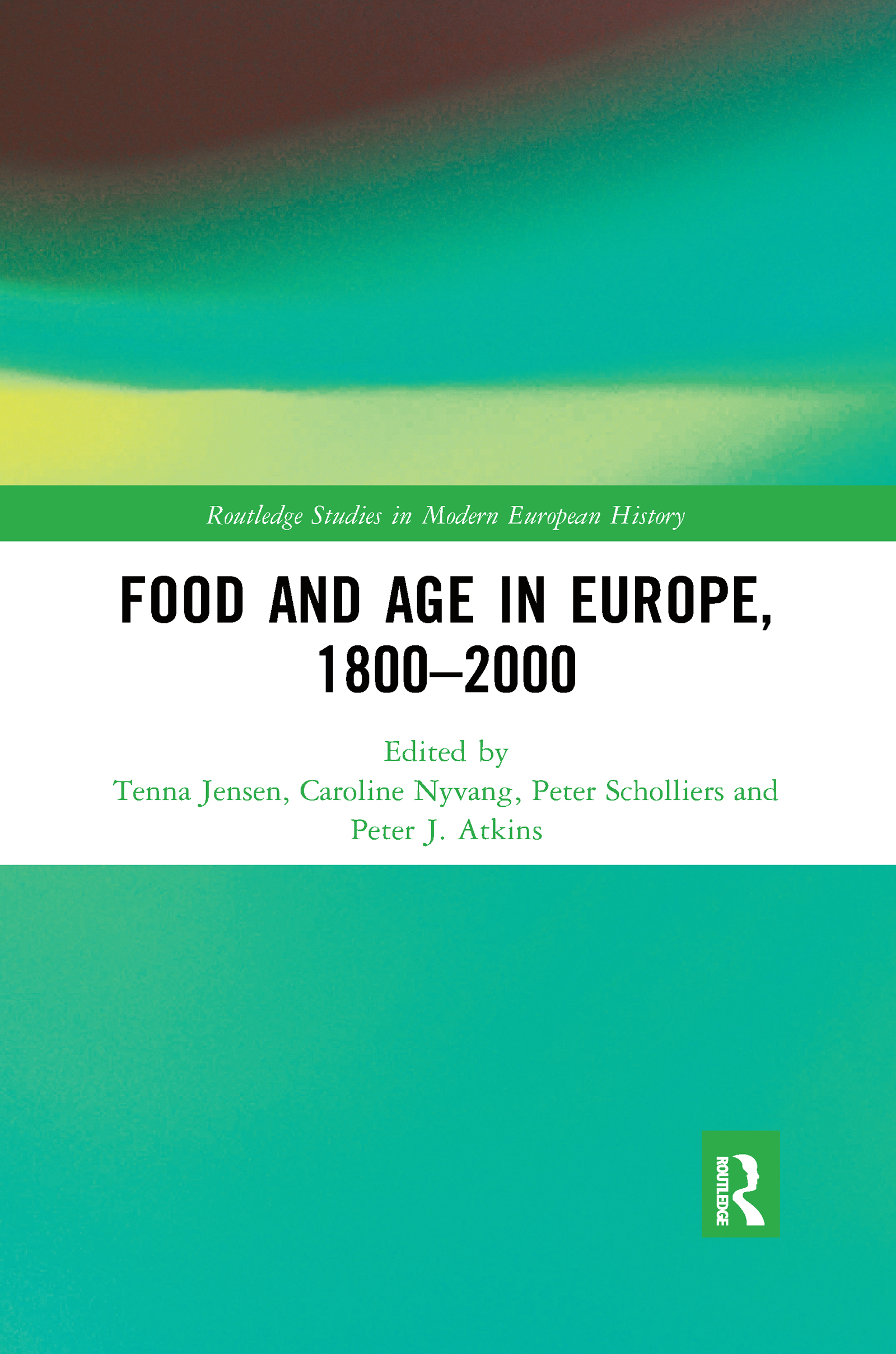Food and Age in Europe, 1800-2000