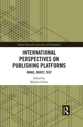 International Perspectives on Publishing Platforms: Image, Object, Text book cover