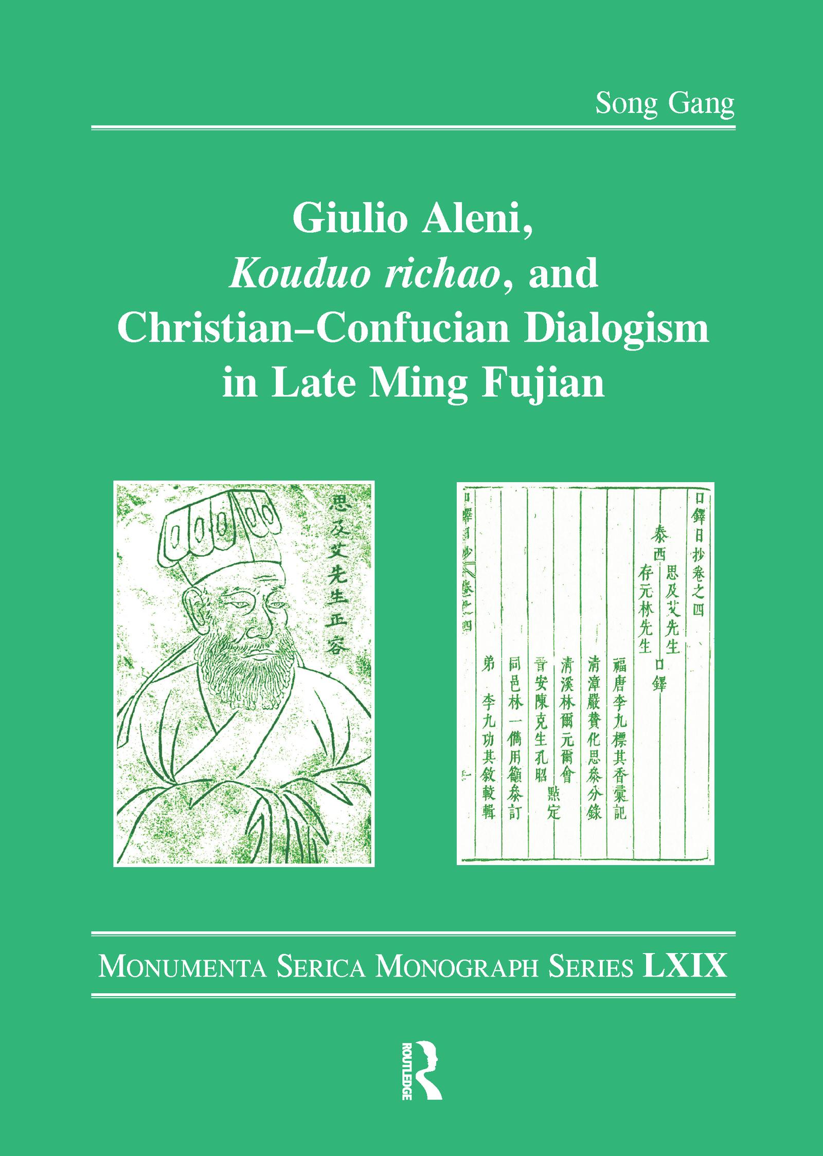 Giulio Aleni, Kouduo richao, and Christian–Confucian Dialogism in Late Ming Fujian