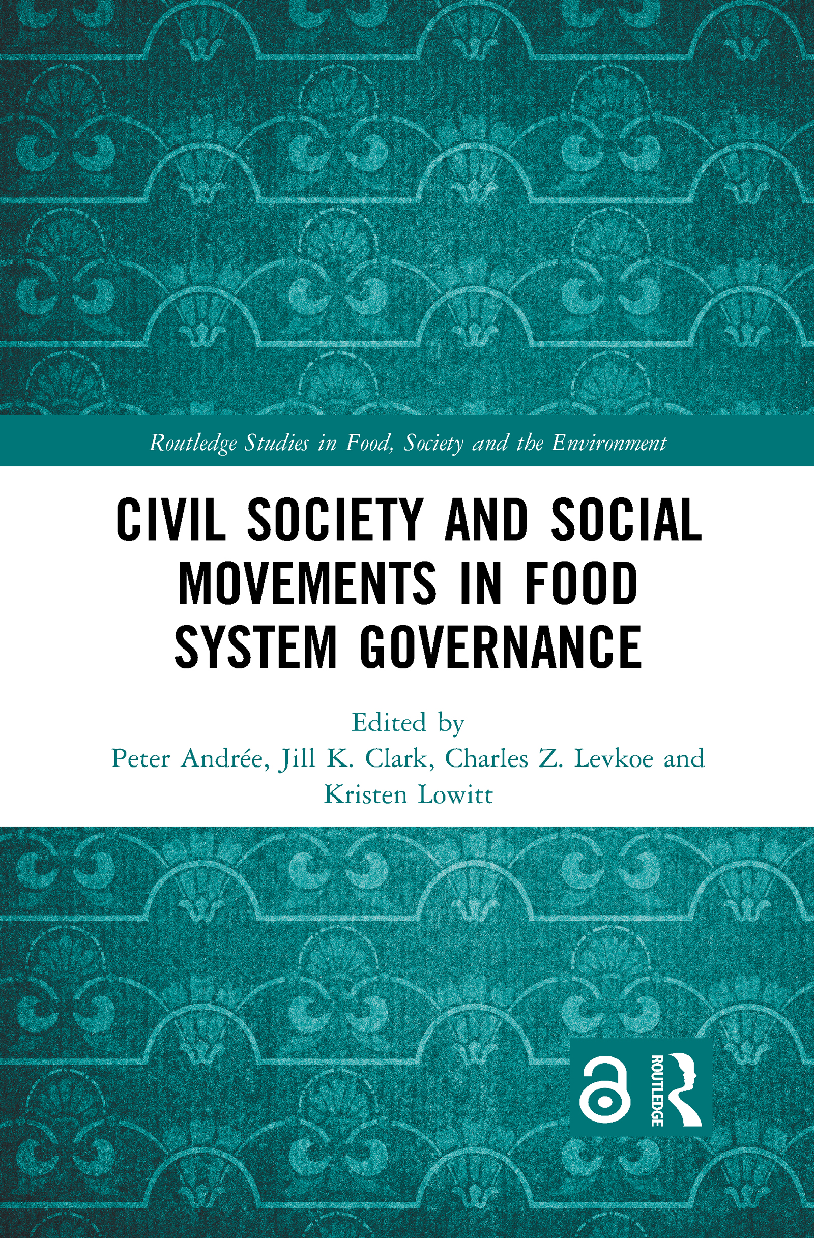Civil Society and Social Movements in Food System Governance (Open Access)
