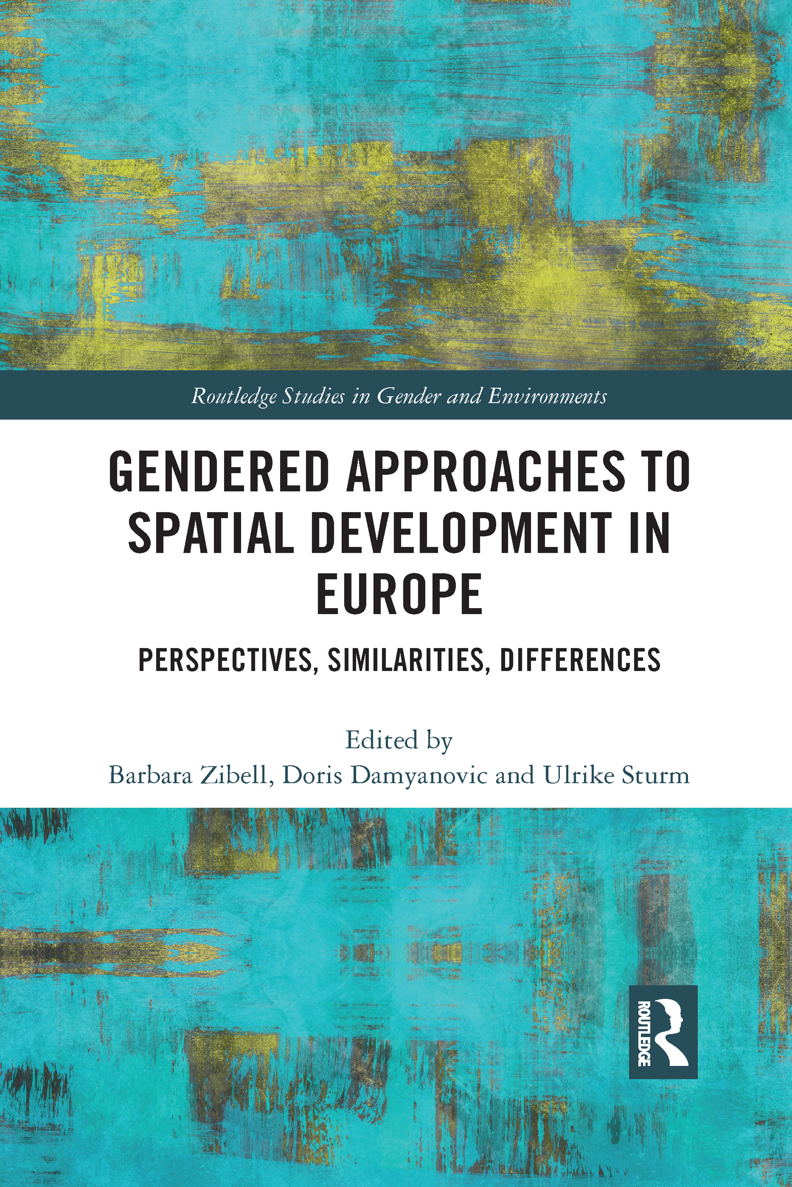 Gendered Approaches to Spatial Development in Europe