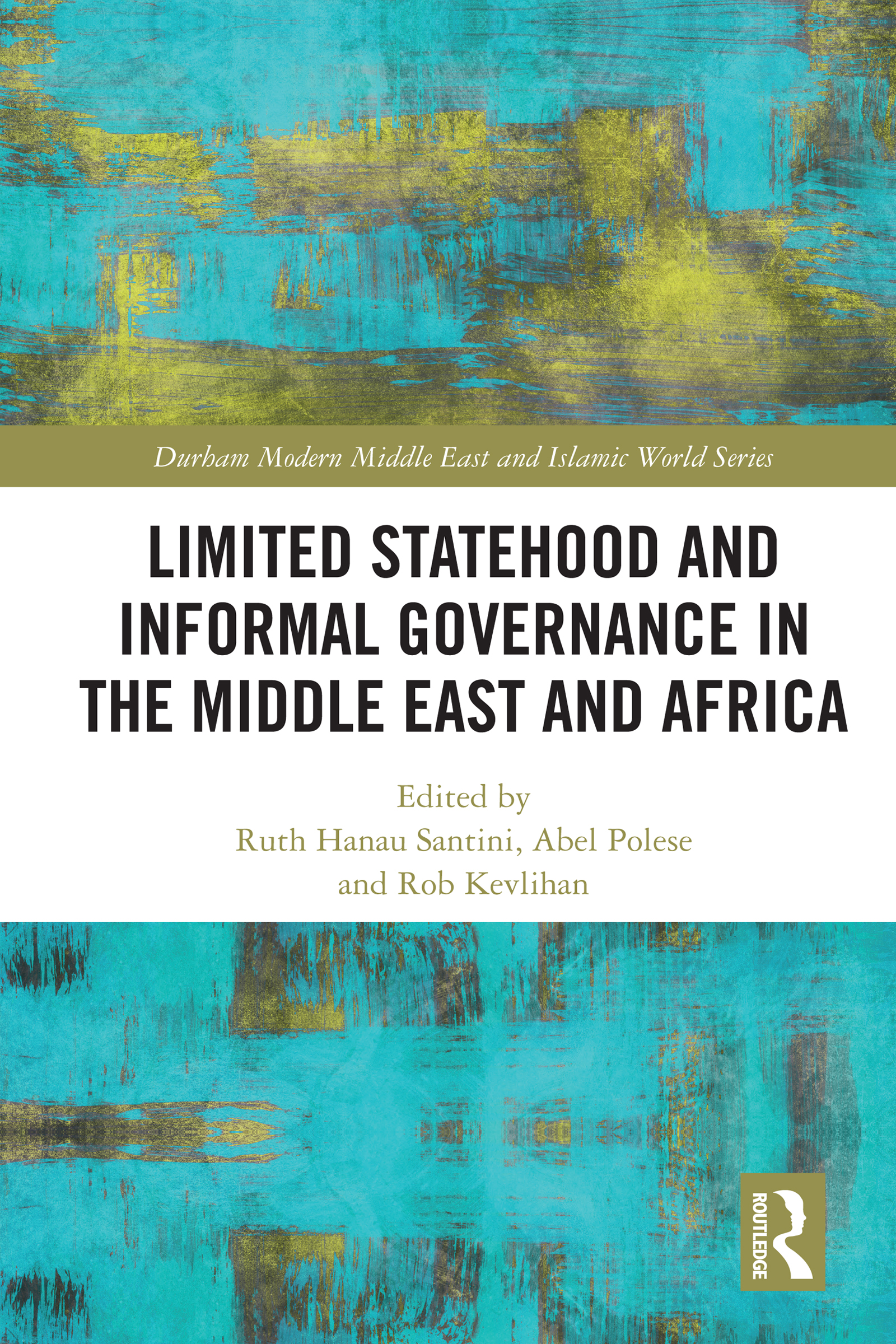 Limited Statehood and Informal Governance in the Middle East and Africa