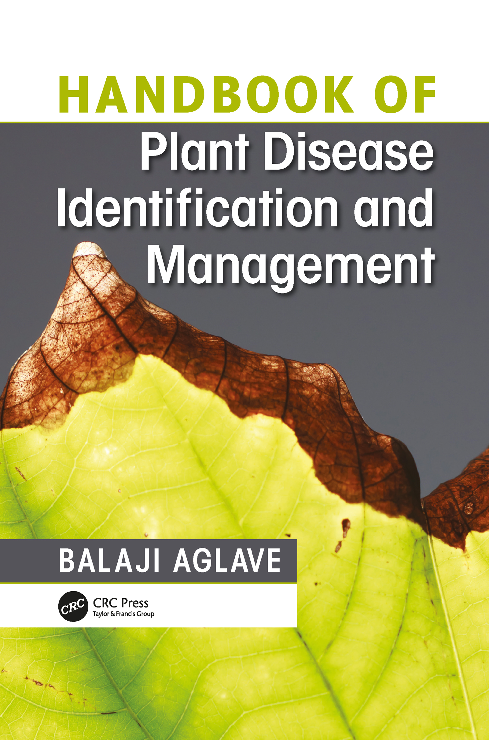 Handbook of Plant Disease Identification and Management