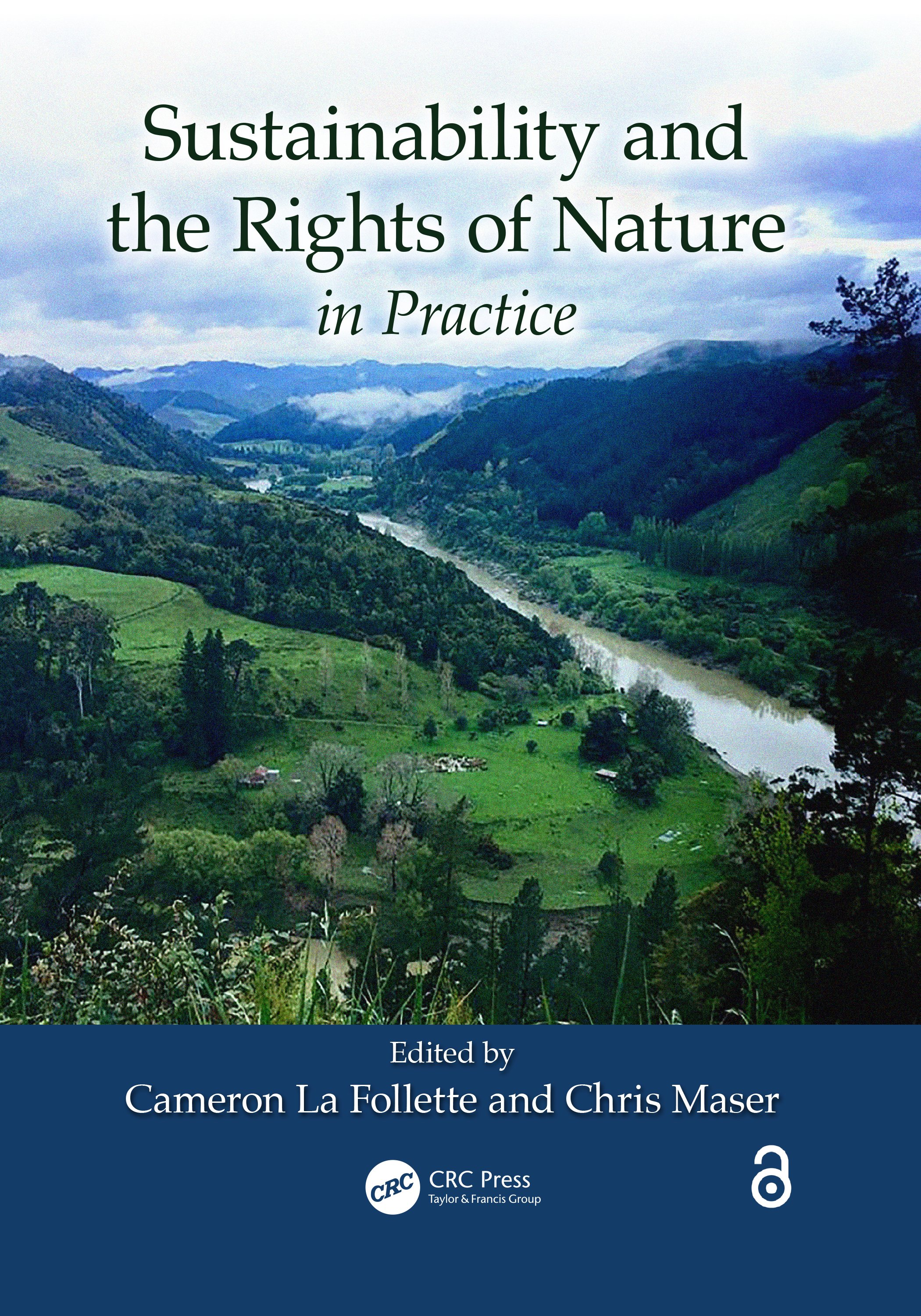 Sustainability and the Rights of Nature in Practice