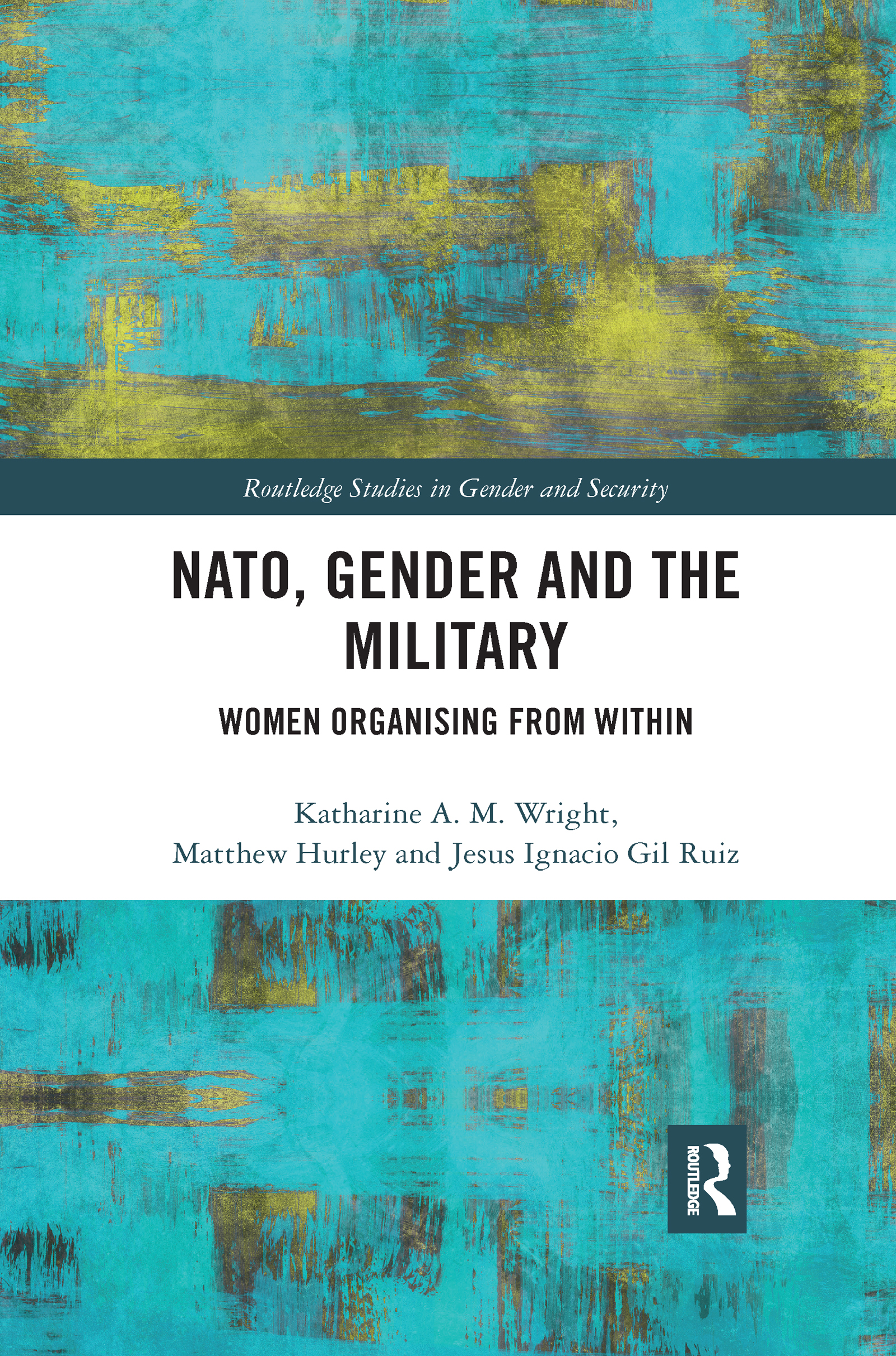 NATO, Gender and the Military