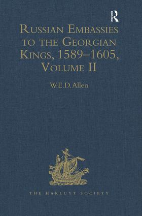 Russian Embassies to the Georgian Kings, 1589–1605: Volume II, 1st Edition (Hardback) book cover