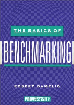 The Basics of Benchmarking: 1st Edition (Paperback) book cover